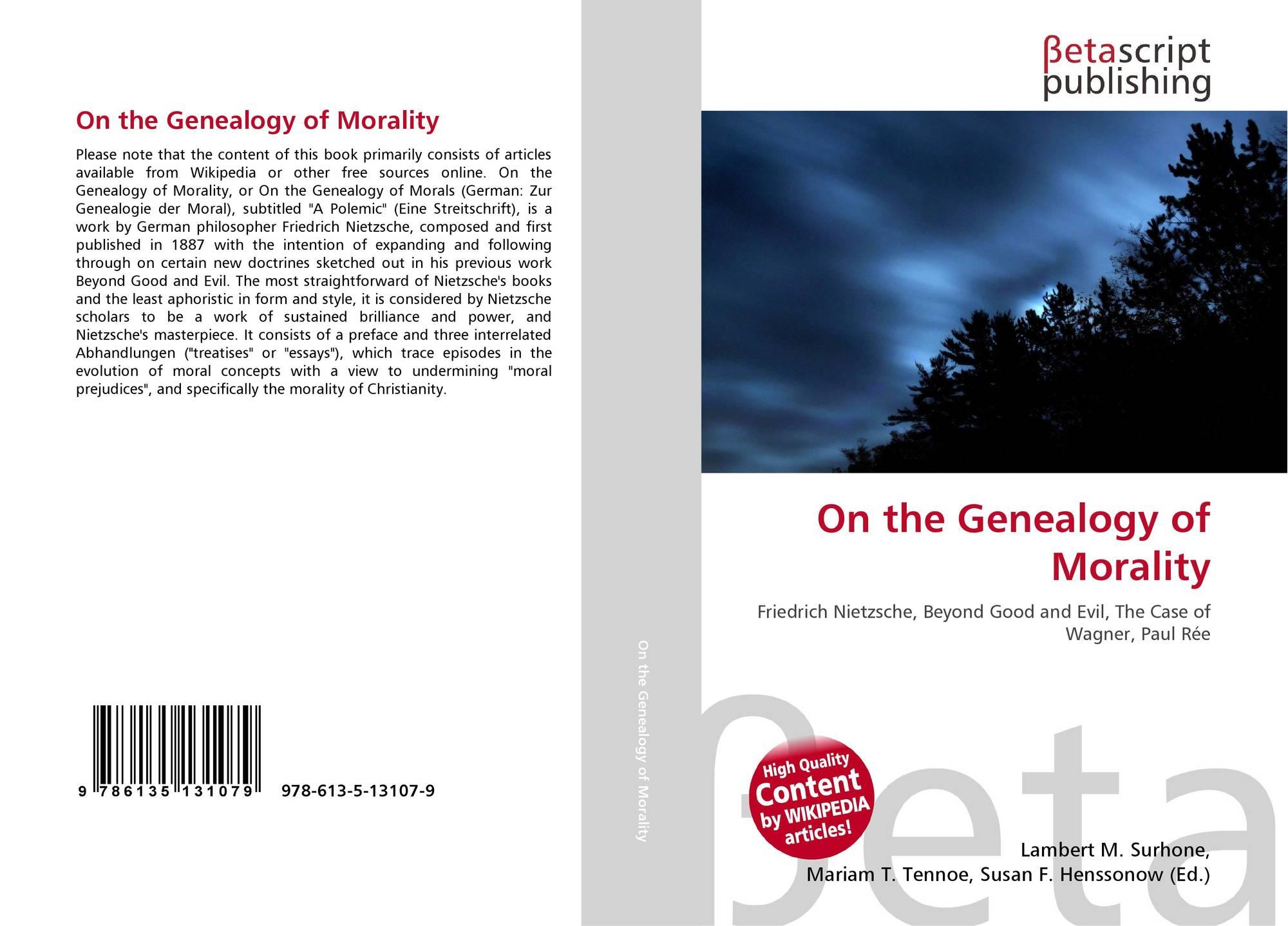 nietzsche first essay genealogy of morals summary