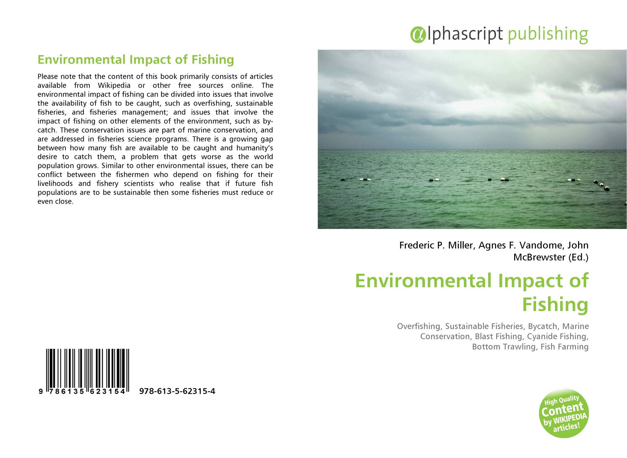 the environmental impact of fisheries and fish Finfish and shellfish aquaculture impact on the environment in different ways finfish culture is usually an intensive industry that involves an addition of solids and nutrients to the marine environment, and is recognised as potentially causing environmental degradation through these inputs.