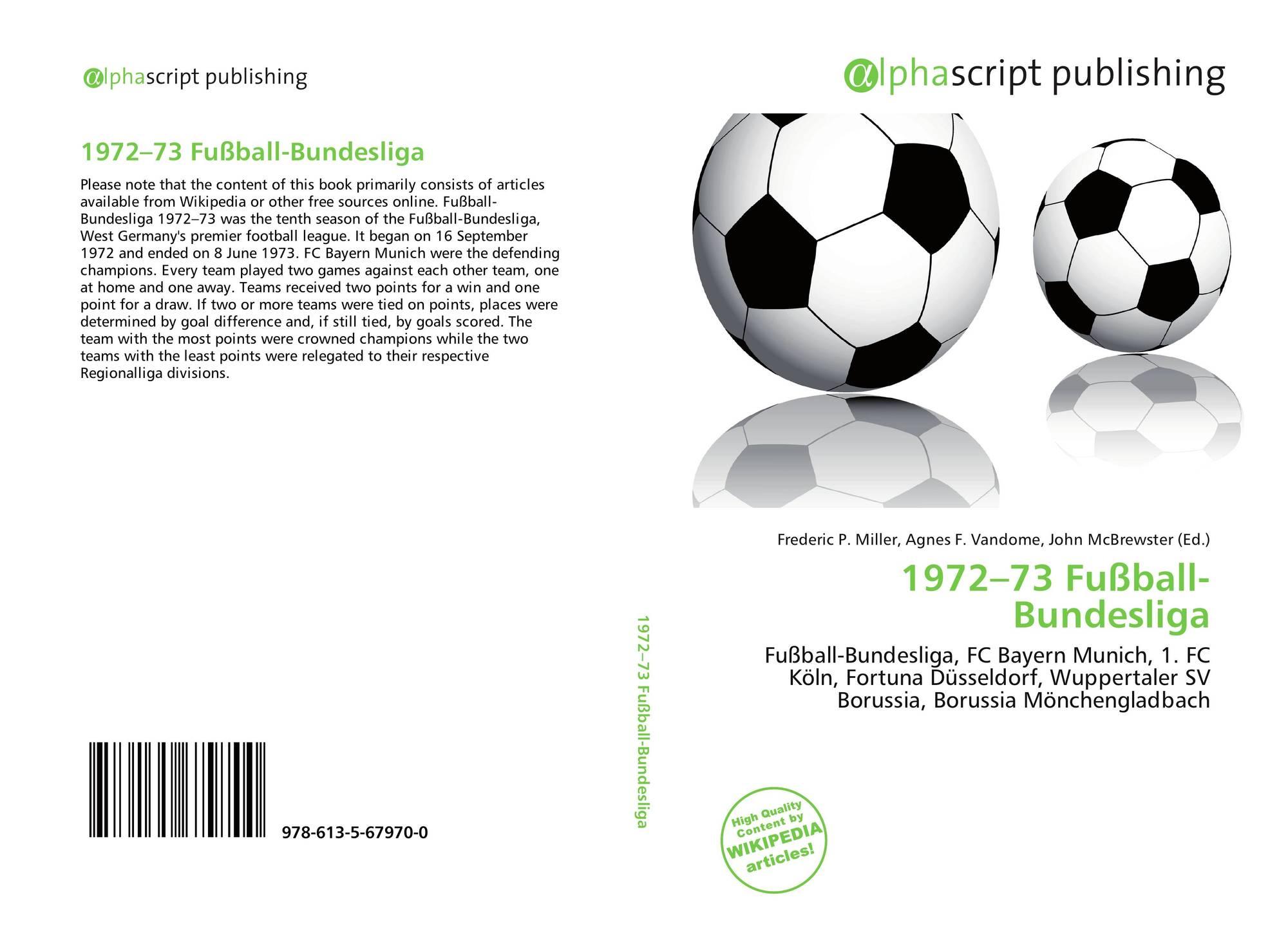 1972 73 Fussball Bundesliga 978 613 5 67970 0 6135679708