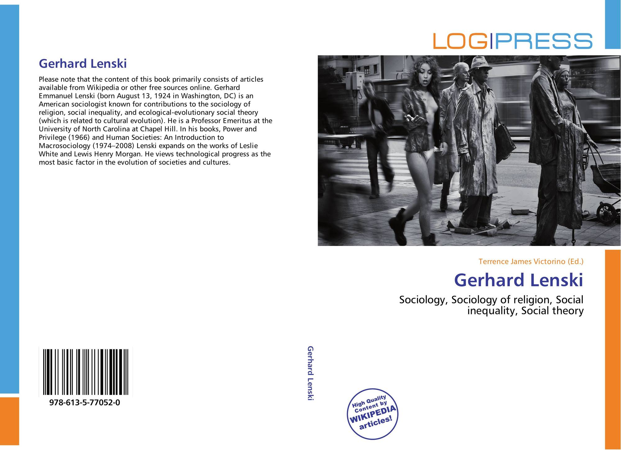 gerhard lenski society Introduction to sociology/society from wikibooks the sociological understanding of societal development relies heavily upon the work of gerhard lenski.