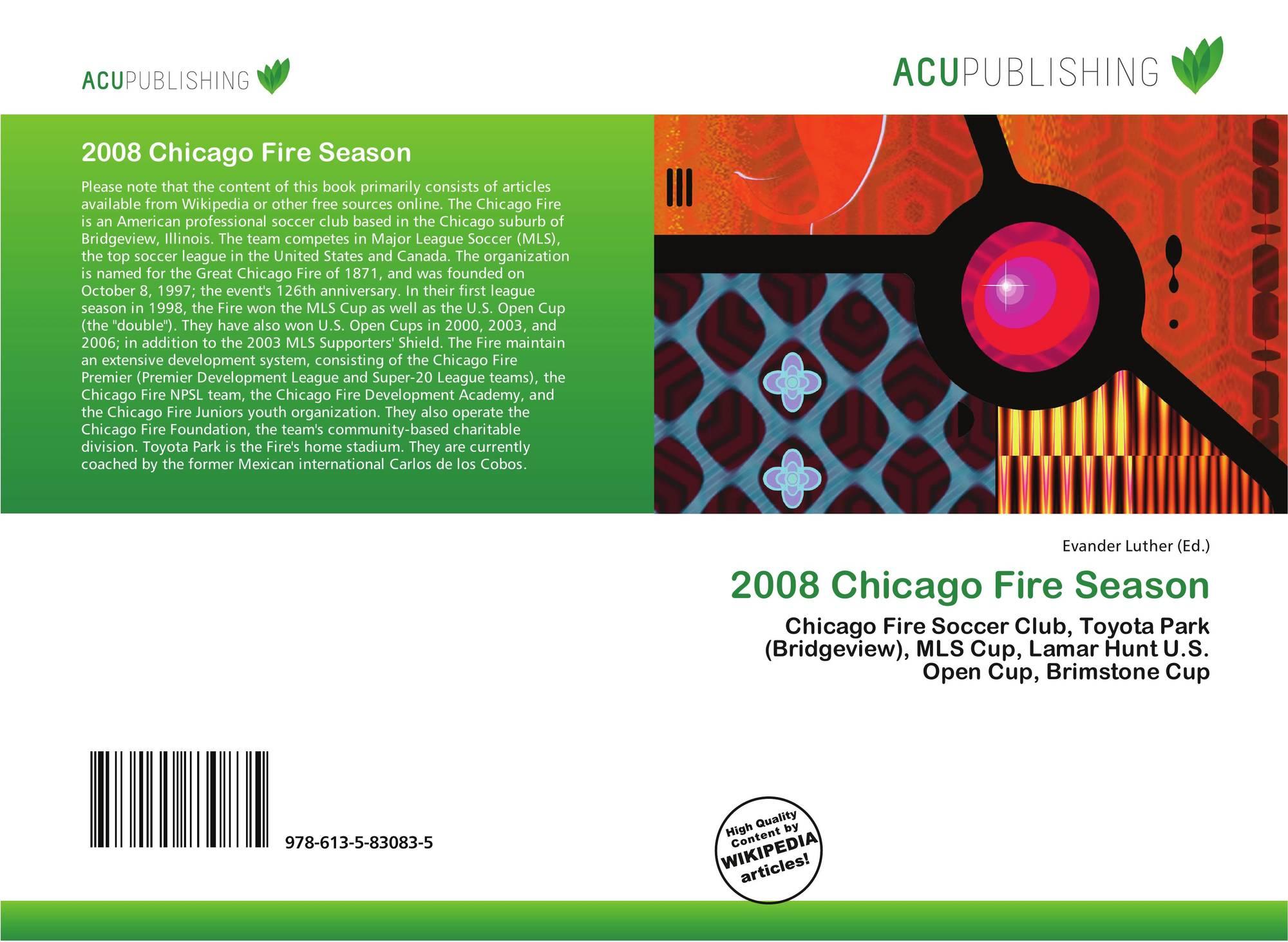 0f8c6328014 Bookcover of 2008 Chicago Fire Season. 9786135830835