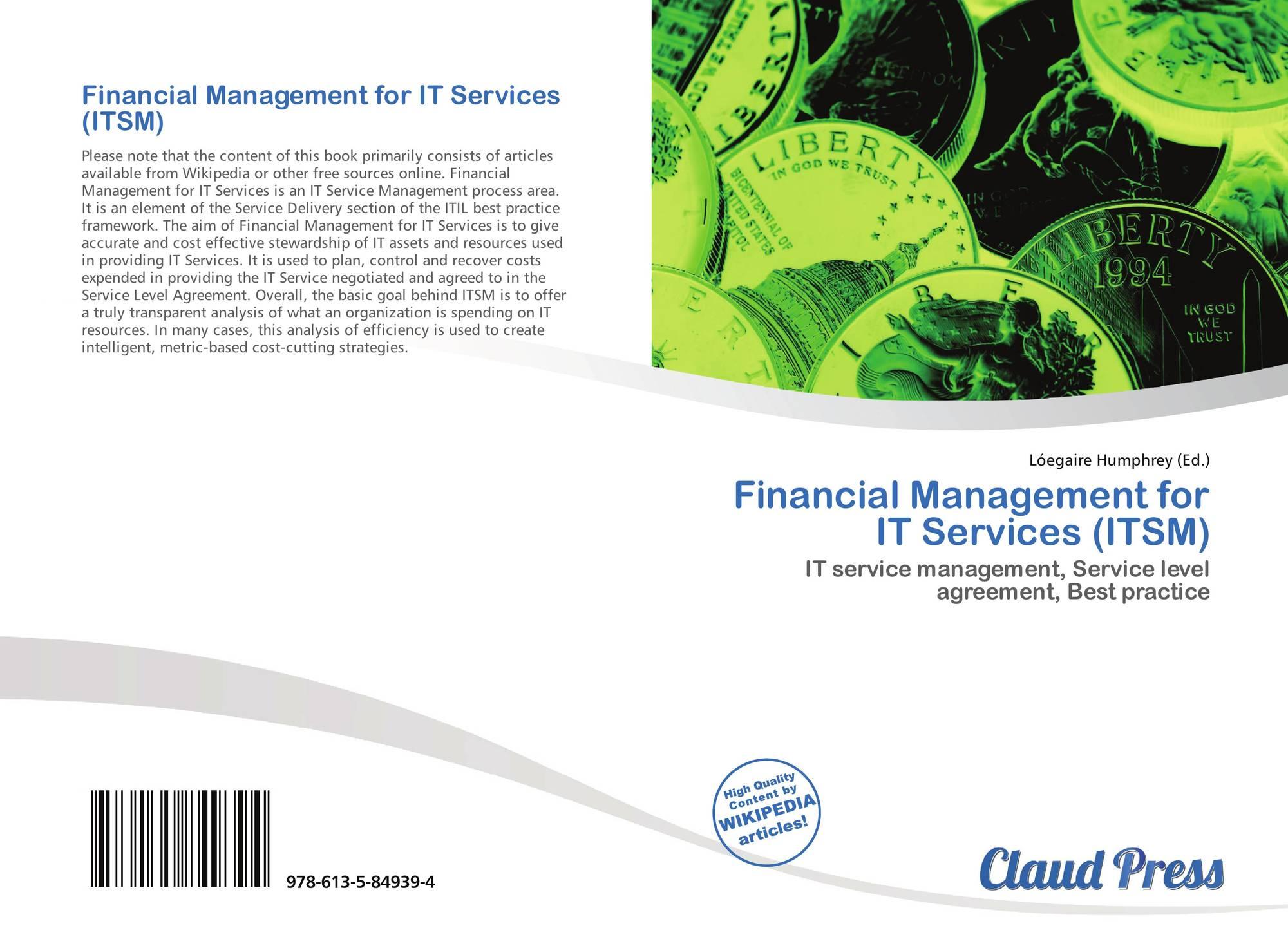 Financial Management For It Services Itsm 978 613 5 84939 4