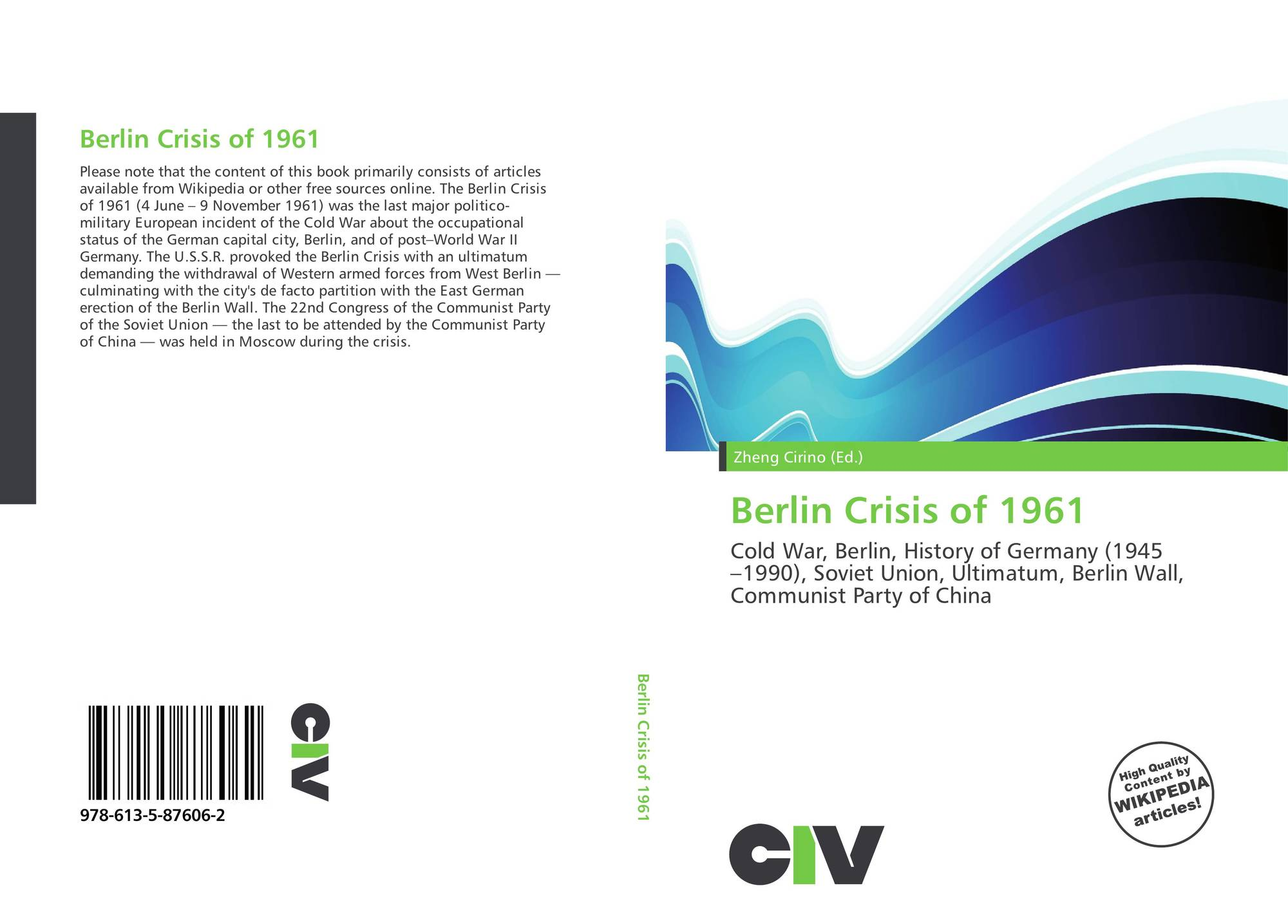 berlin crisis of 1961 from perspective Berlin crisis of 1961 was the most dangerous moment of the cold war this conflict was mainly about the occupational status of berlin berlin crisis initially emerged in 1958 by the provocation of the soviet union.