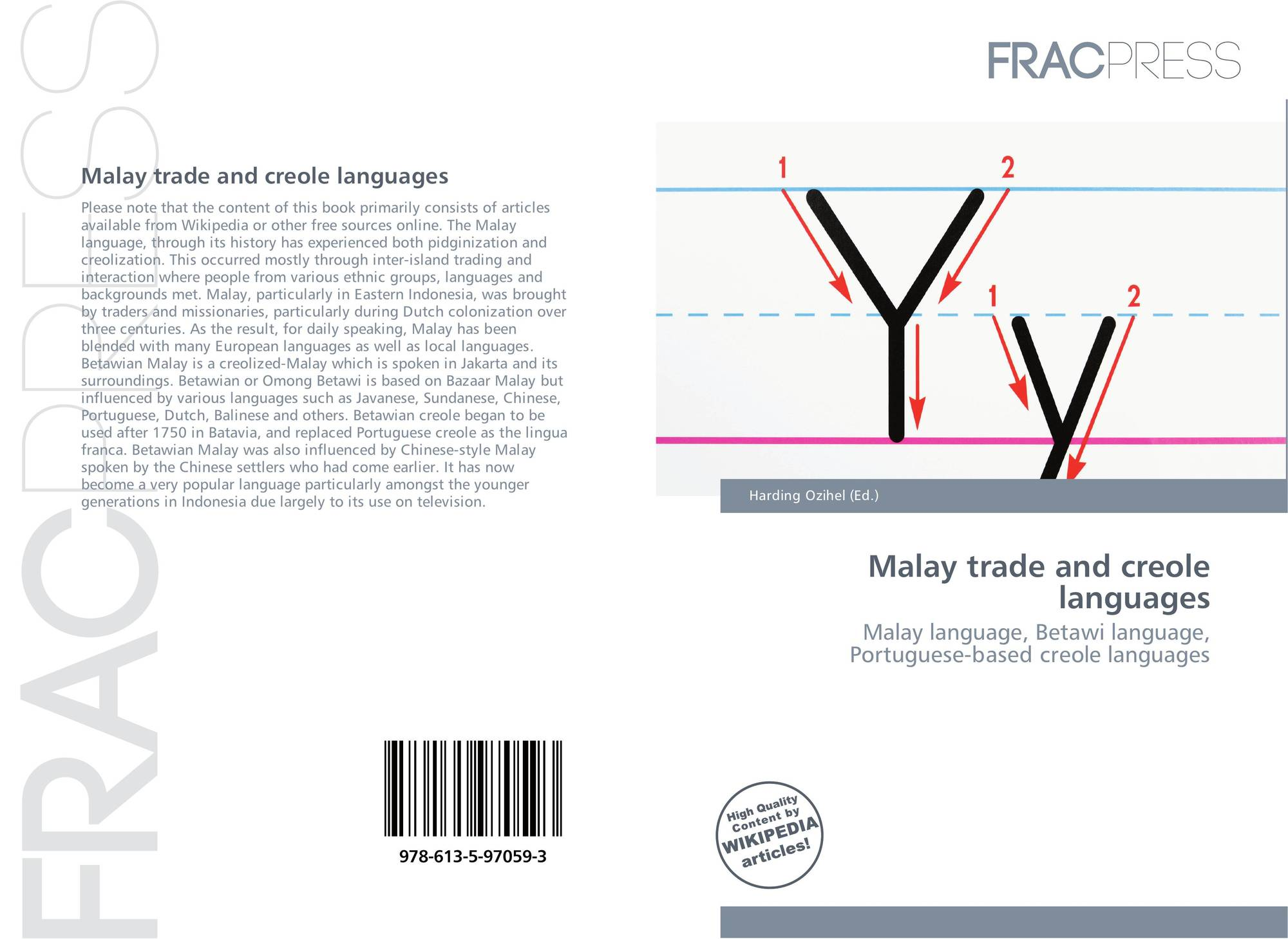 Malay Trade And Creole Languages 978 613 5 97059 3 6135970593