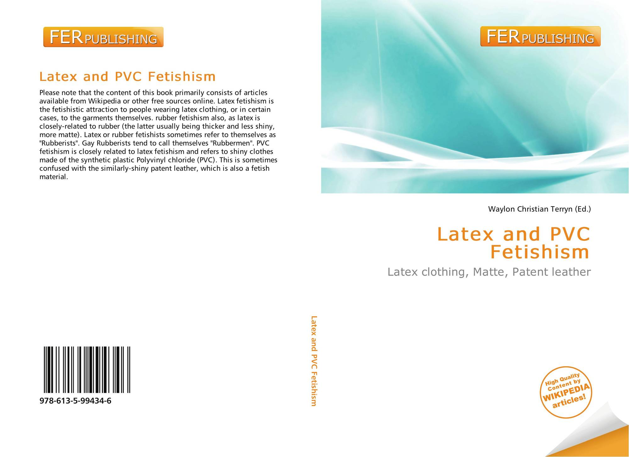b8cd4c78f Latex and PVC Fetishism, 978-613-5-99434-6, 6135994344 ,9786135994346