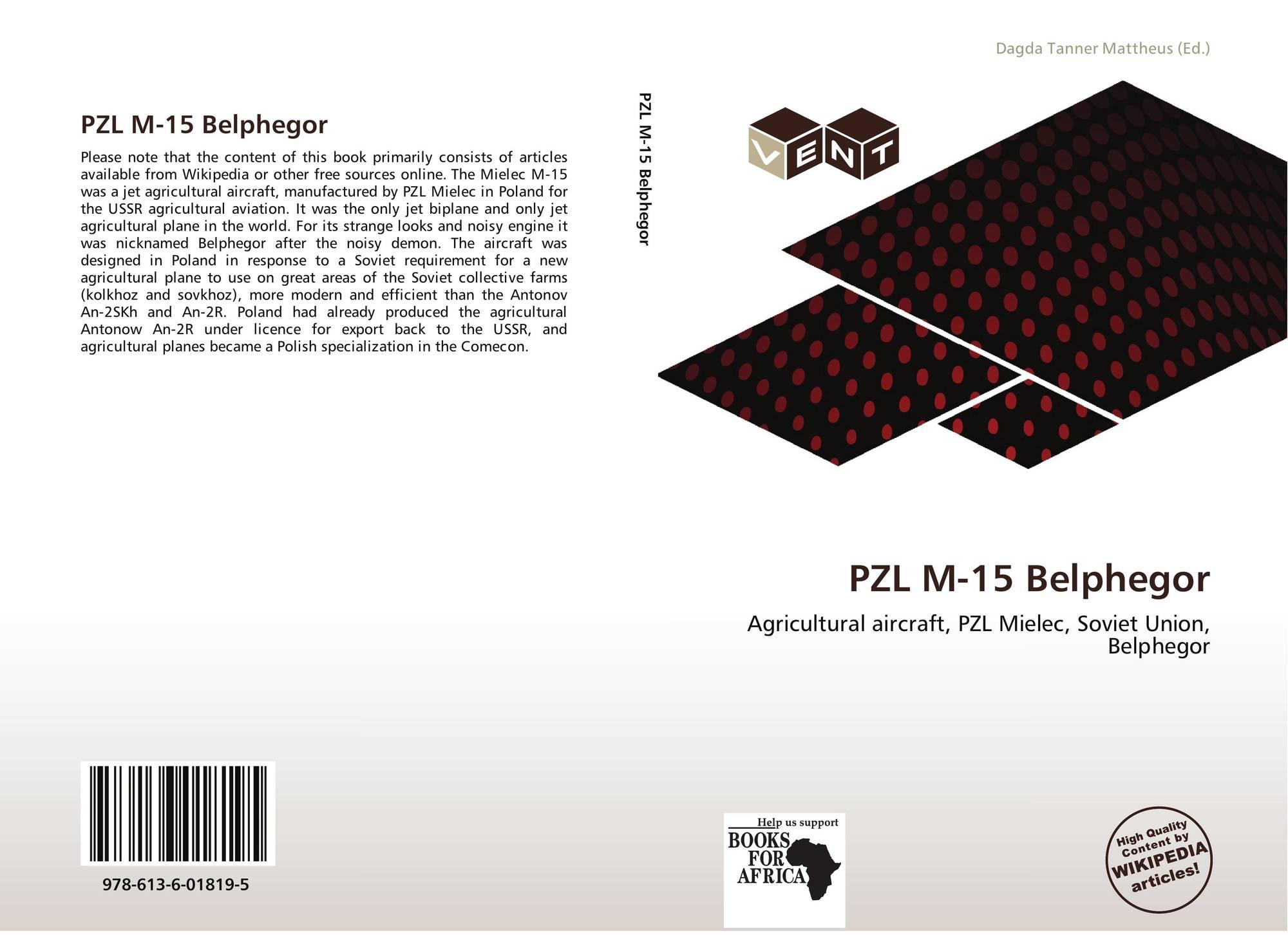 PZL M-15 Belphegor, 978-613-6-01819-5, 6136018195 ,9786136018195