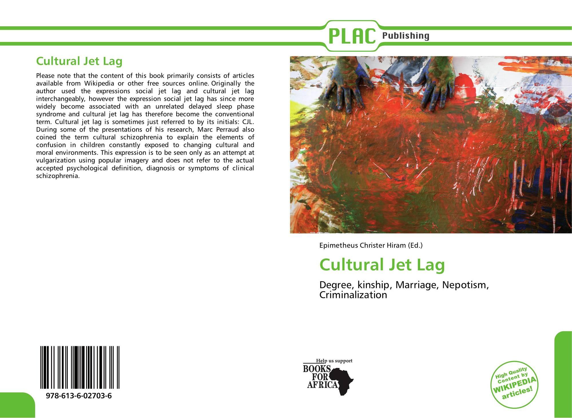 Cultural Jet Lag, 978-613-6-02...