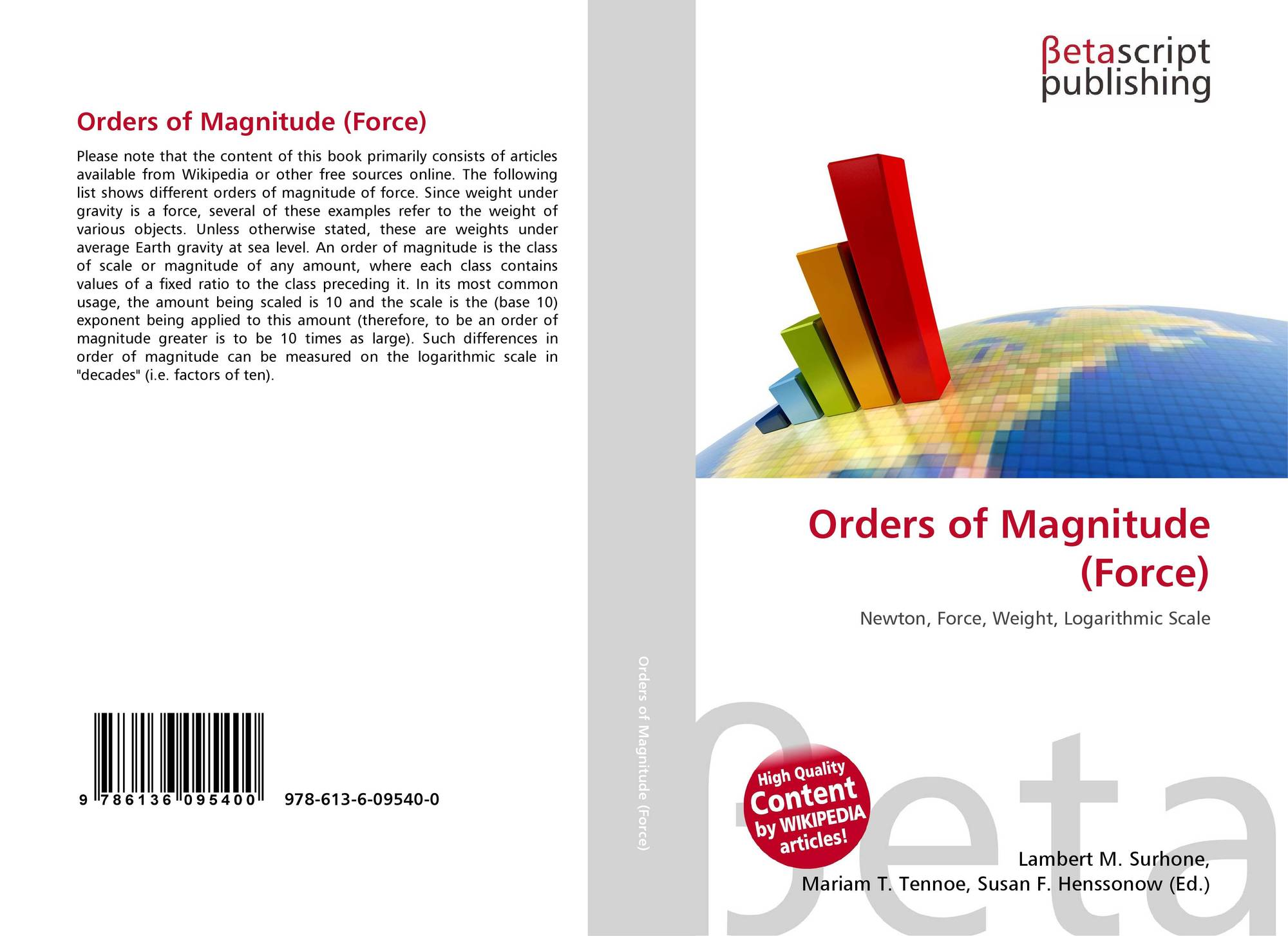 Orders of Magnitude Length Orders of Magnitude Force