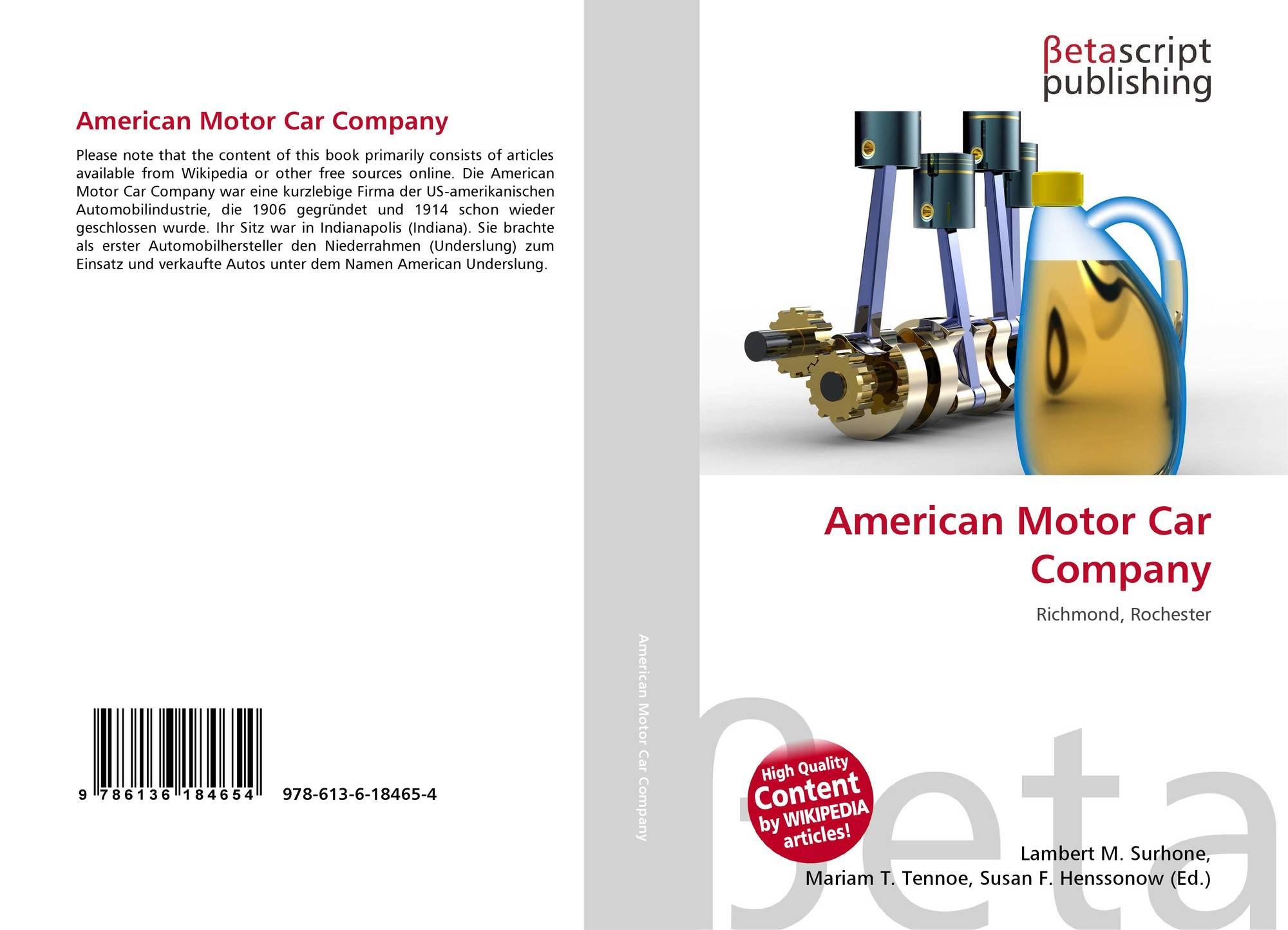 American Motor Car Company 978 613 6 18465 4 6136184656