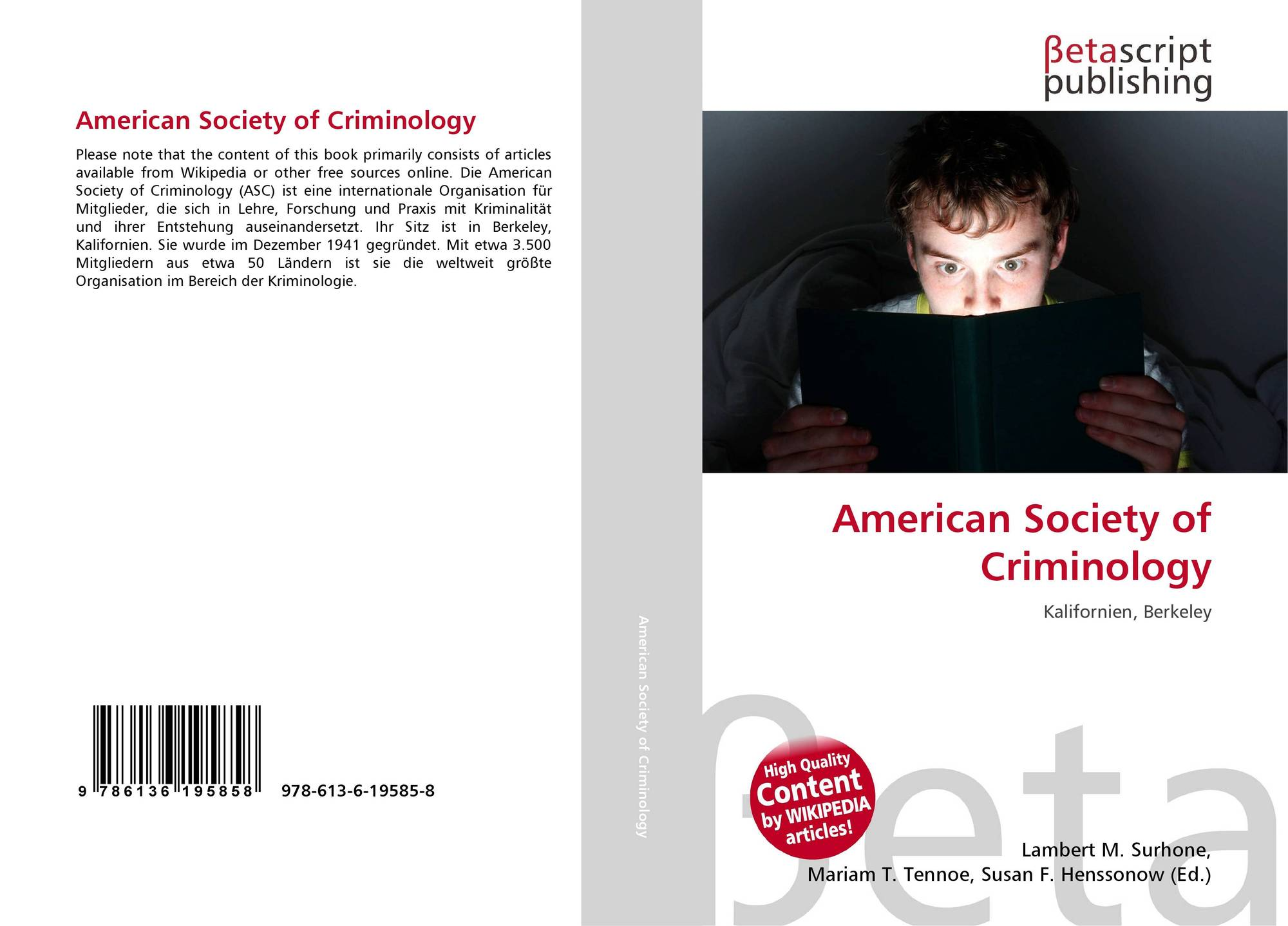 criminology in the society The american society of criminology is an international group that studies criminology at all levels, from the scientific to the scholarly their goal is to understand, control, and prevent crime and delinquency.