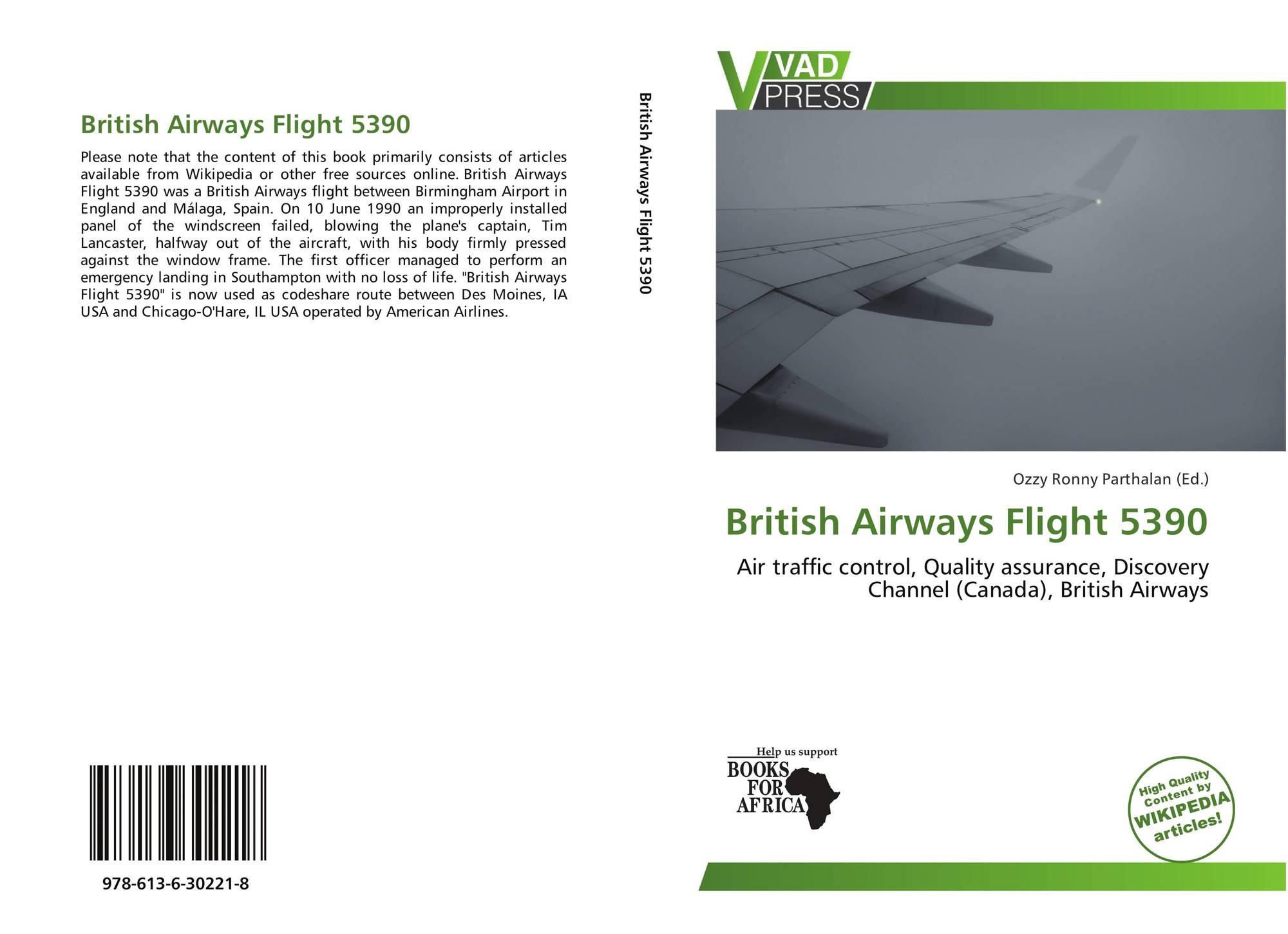 British Airways Flight 5390 978 613 6 30221 8 6136302217