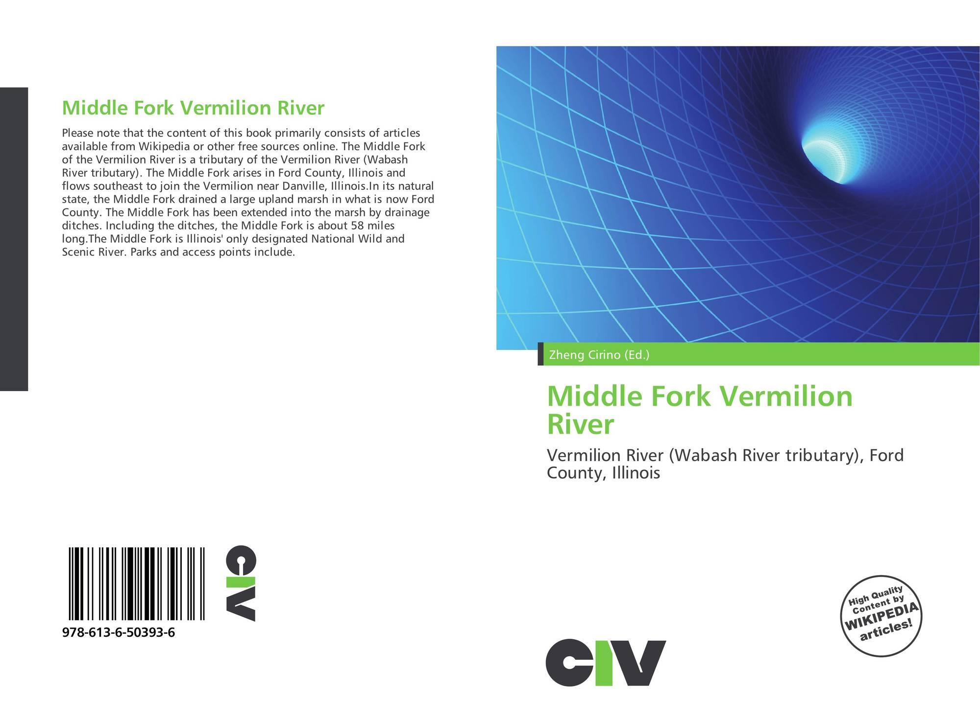 Illinois vermilion county muncie - Bookcover Of Middle Fork Vermilion River Omni Badge 9307e2201e5f762643a64561af3456be64a87707602f96b92ef18a9bbcada116