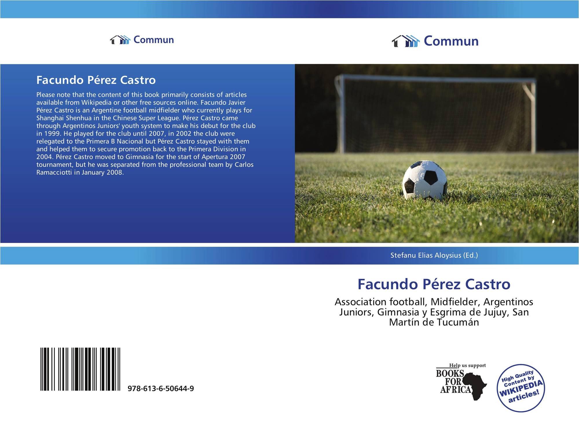 Facundo Pérez Castro 978 613 6 50644 9 6136506440 9786136506449