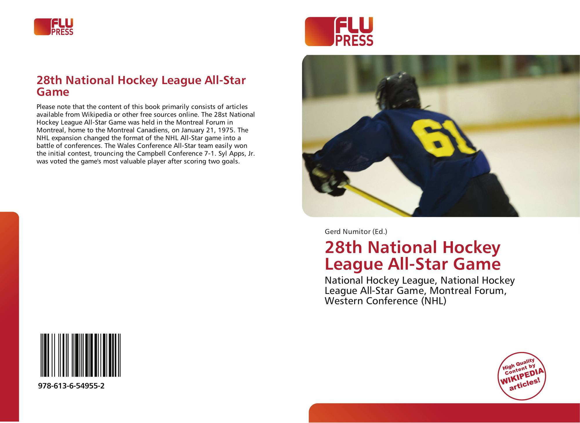 28th National Hockey League All Star Game 978 613 6 54955 2