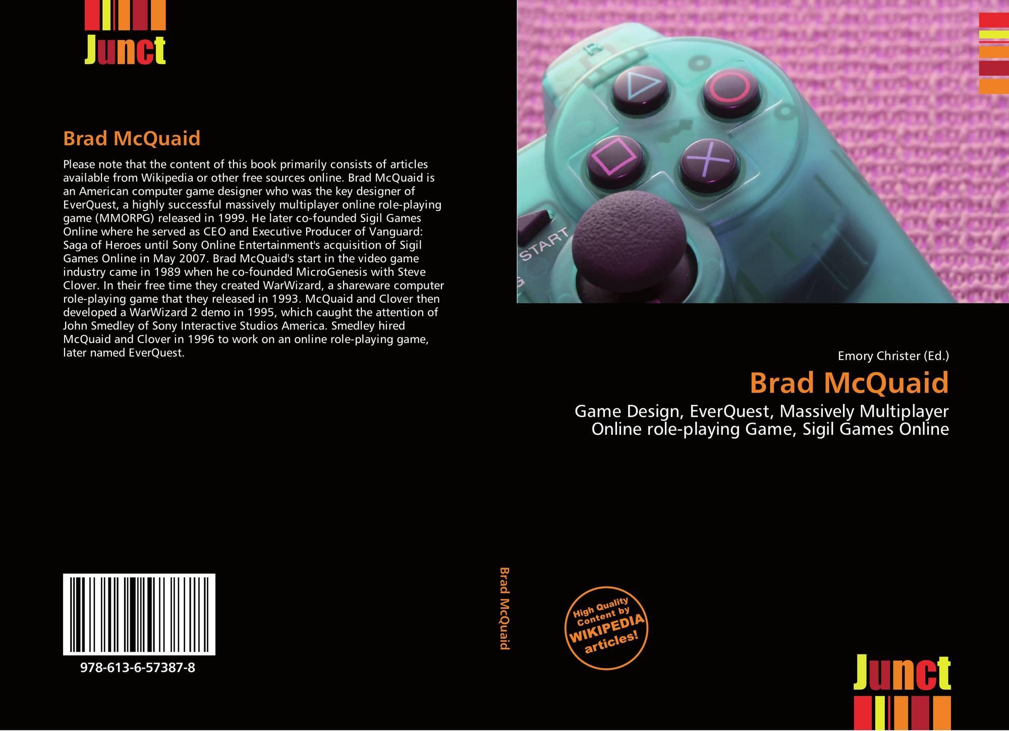Brad McQuaid, 978-613-6-57387-8, 6136573873 ,9786136573878