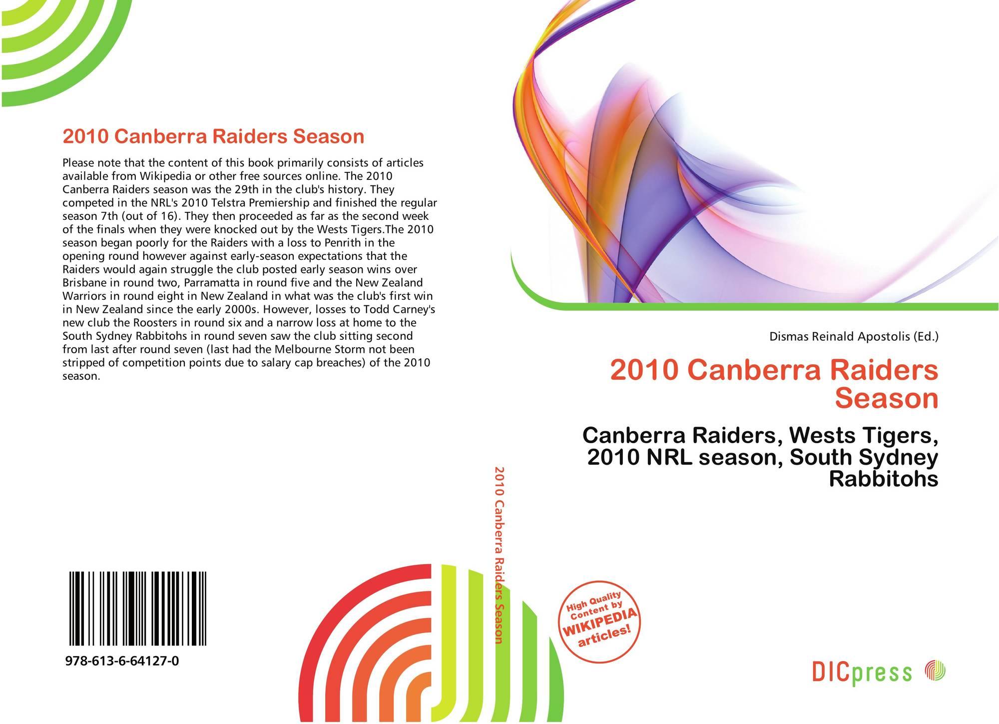 2010 Canberra Raiders Season 978 613 6 64127 0 6136641275 9786136641270