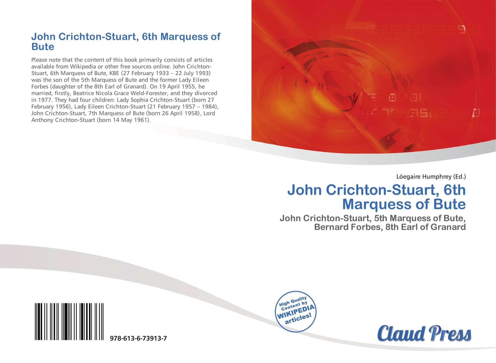 John Crichton-Stuart, 6th Marquess of Bute