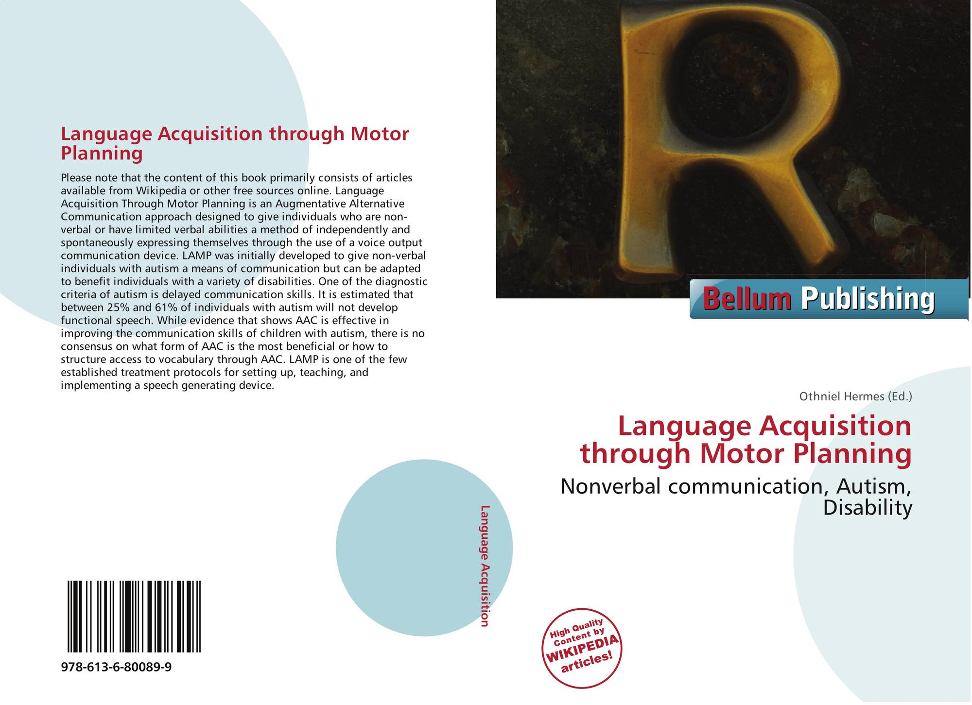 Language Acquisition Through Motor Planning 978 613 6 80089 9