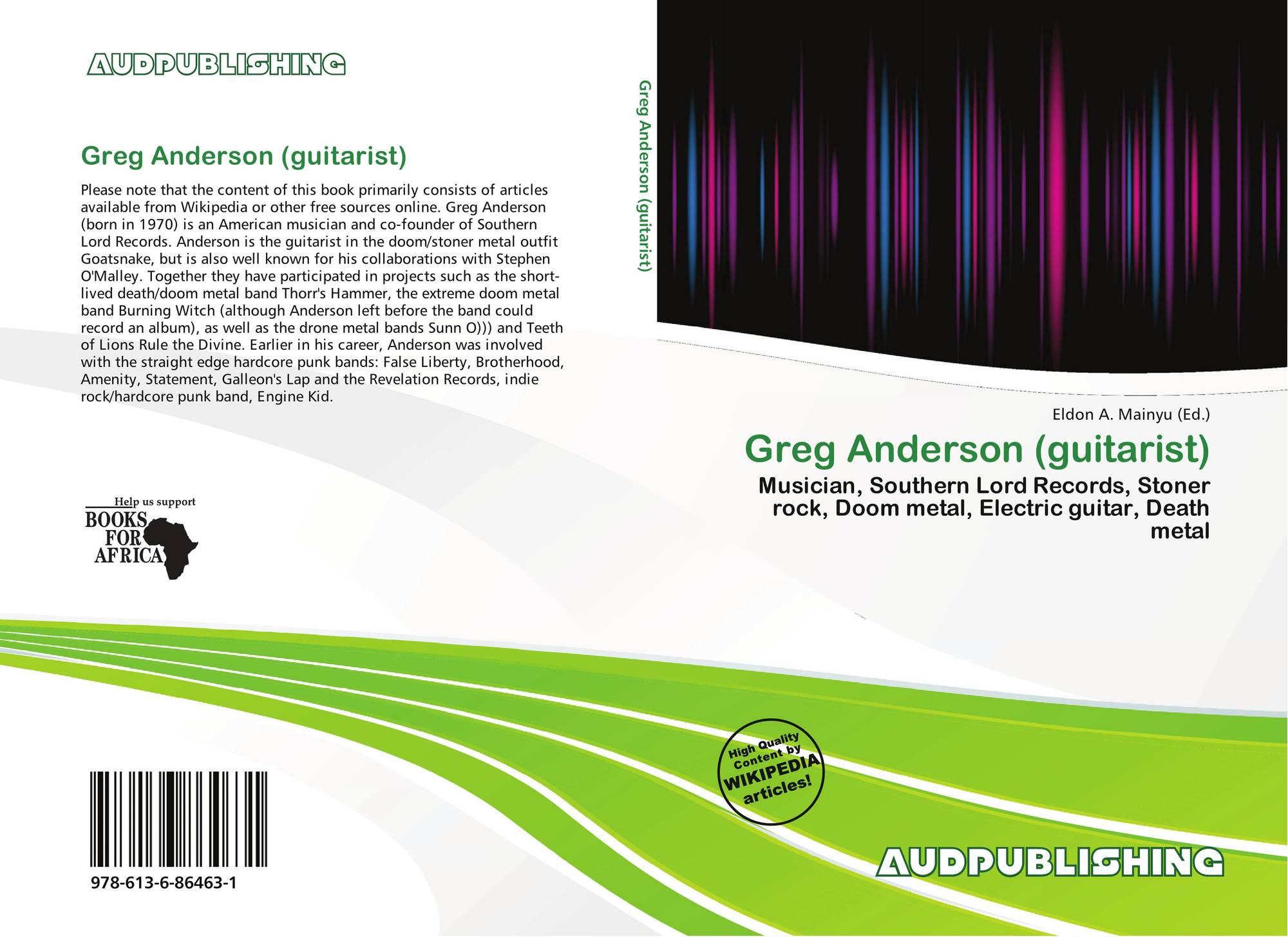 Greg Anderson (guitarist), 978-613-6-86463-1, 6136864630