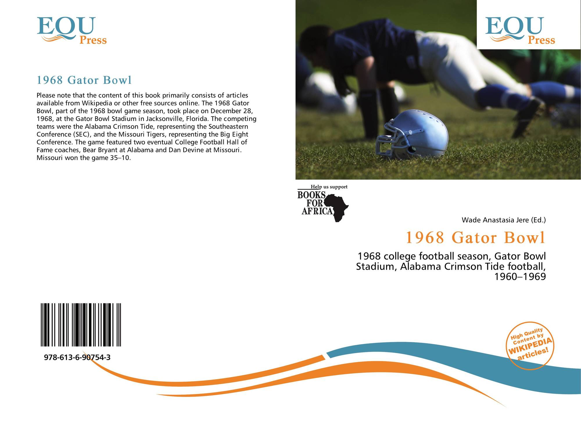 Anastasia Devine Wiki 1968 gator bowl, 978-613-6-90754-3, 6136907542 ,9786136907543