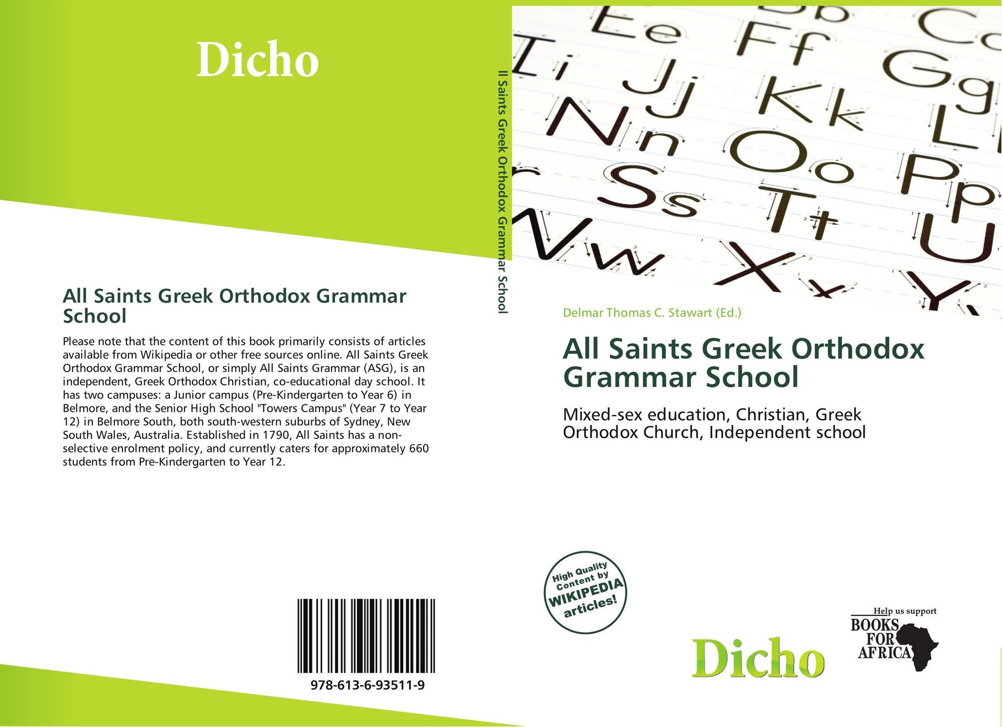 All Saints Greek Orthodox Grammar School, 978-613-6-93511-9