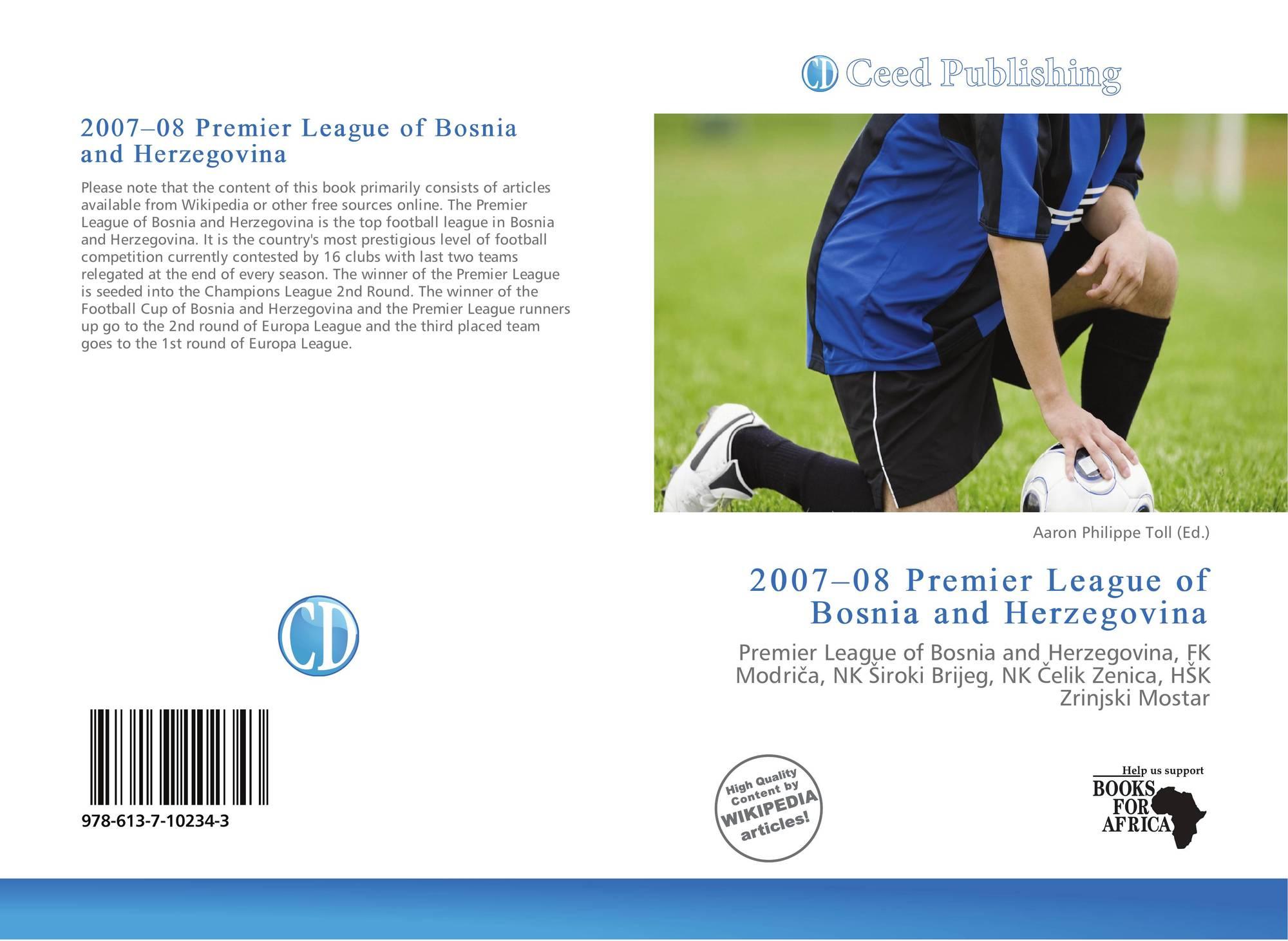 2007–08 Premier League of Bosnia and Herzegovina, 978-613-7-10234-3,  6137102343 ,9786137102343