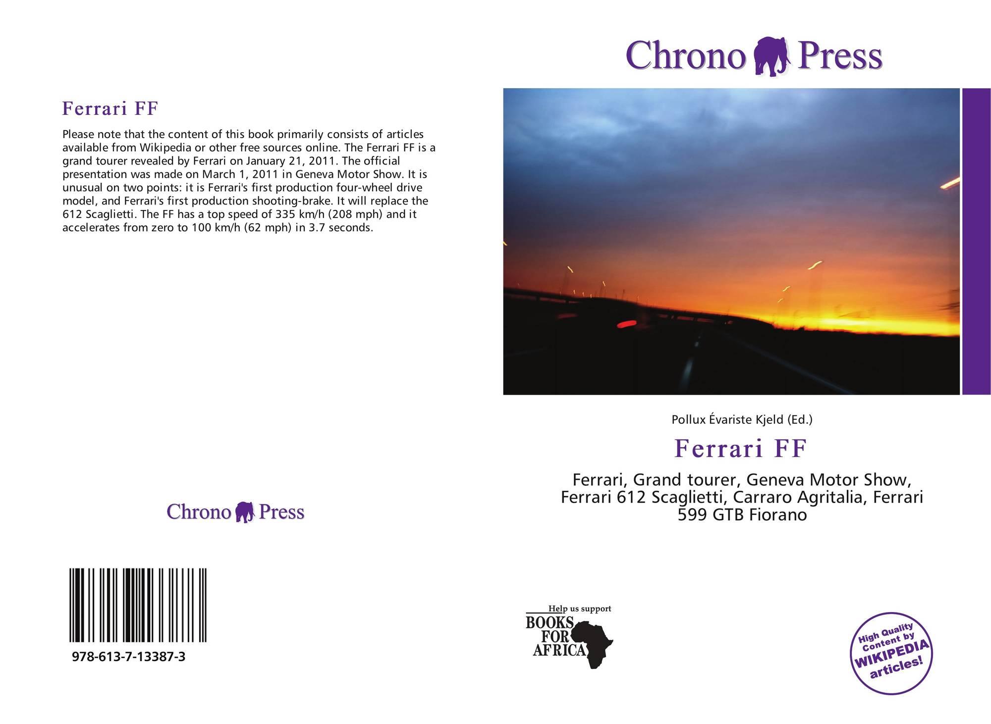Ferrari Ff 978 613 7 13387 3 6137133877 9786137133873