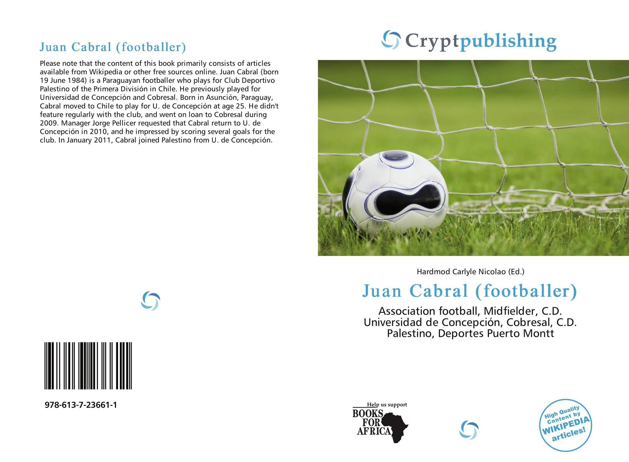 Juan Cabral (footballer) Juan Cabral footballer 9786137236611 6137236617 9786137236611