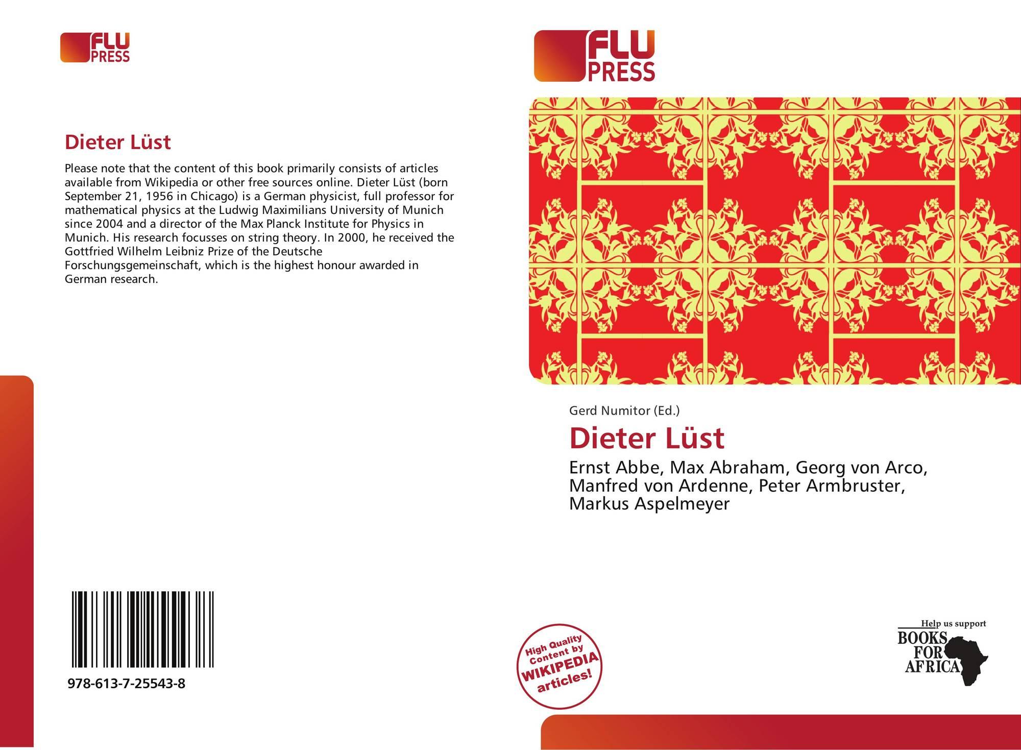 Dieter Lüst 978 613 7 25543 8 6137255433 9786137255438