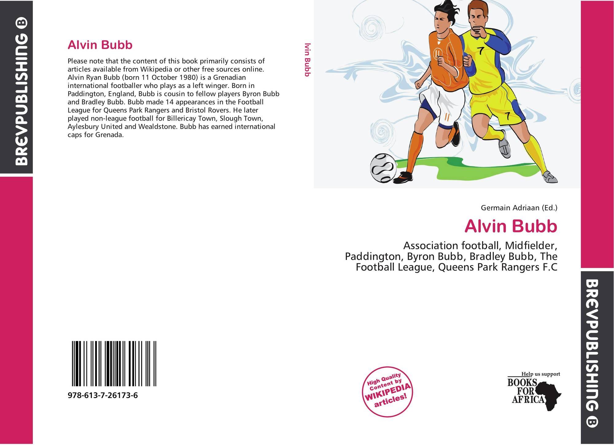 Alvin Bubb, 978-613-7-26173-6, 6137261735 ,9786137261736