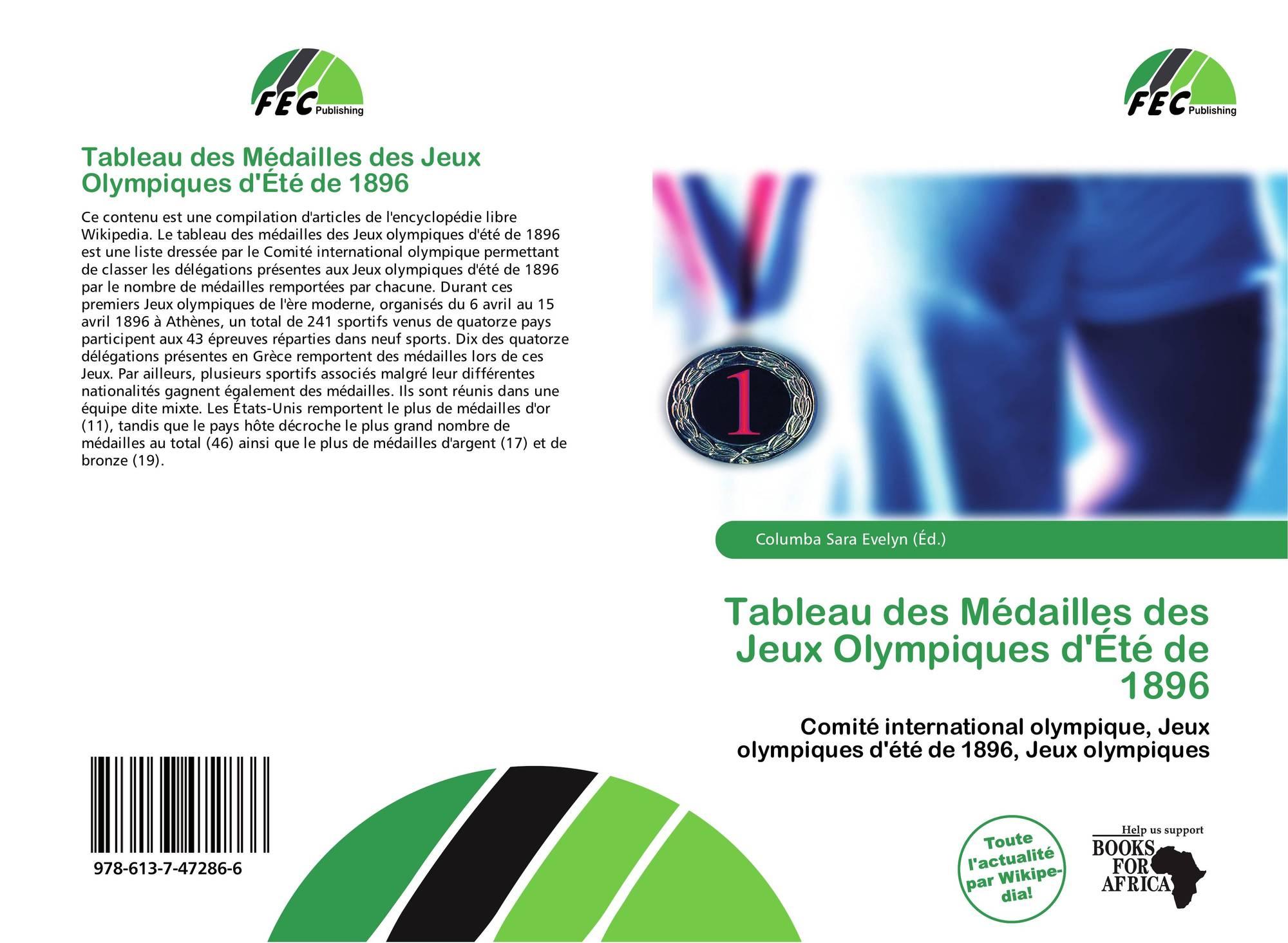 Tableau Des Medailles Des Jeux Olympiques D Ete De 1896 978 613 7 47286 6 6137472868 9786137472866