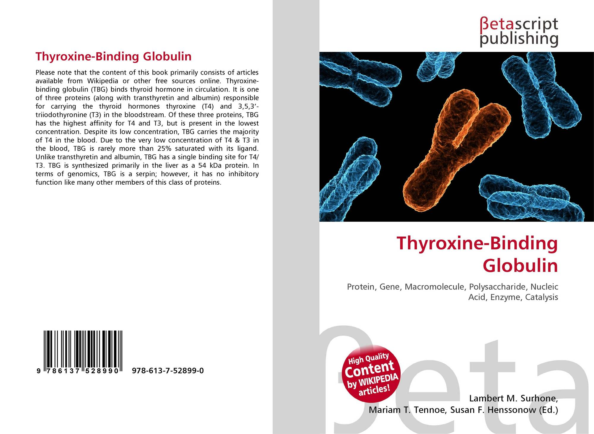 Thyroxine Binding Globulin 978 613 7 52899 0 6137528995