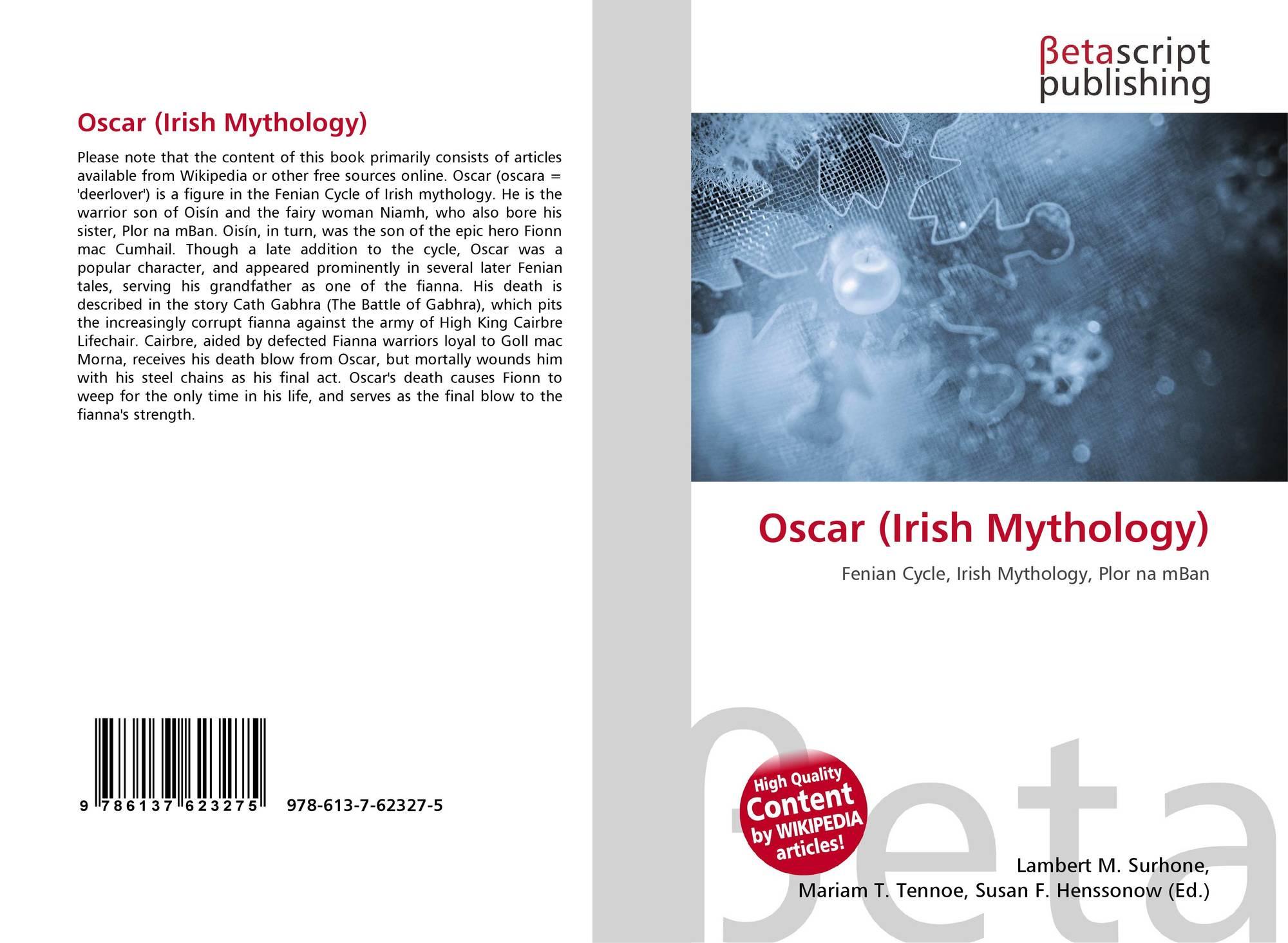 Oscar (Irish Mythology), 978-613-7-62327-5, 6137623270