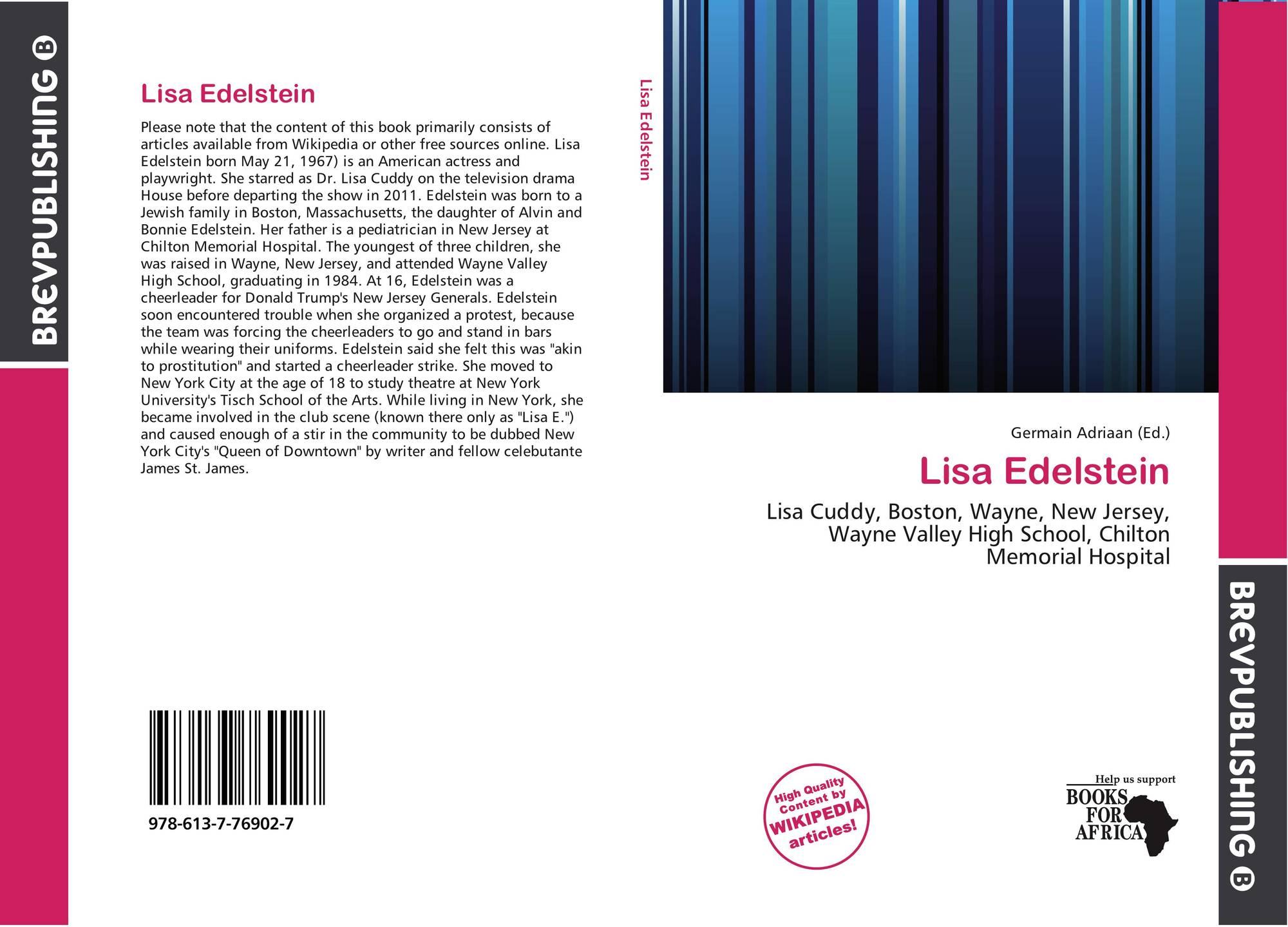 Lisa Edelstein, 978-613-7-76902-7, 613776902X ,9786137769027