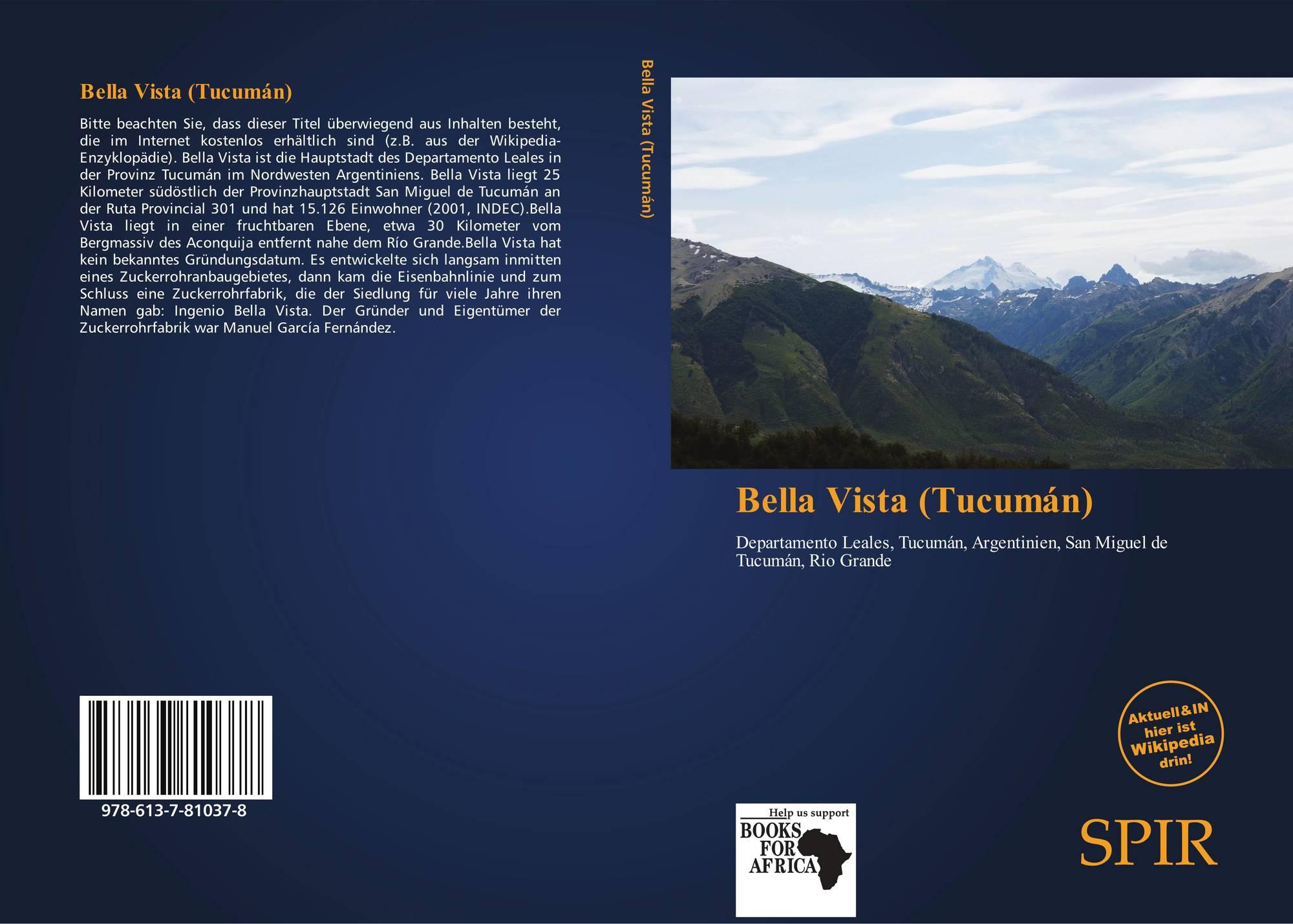 Bella Vista Tucum N 978 613 7 81037 8 6137810372
