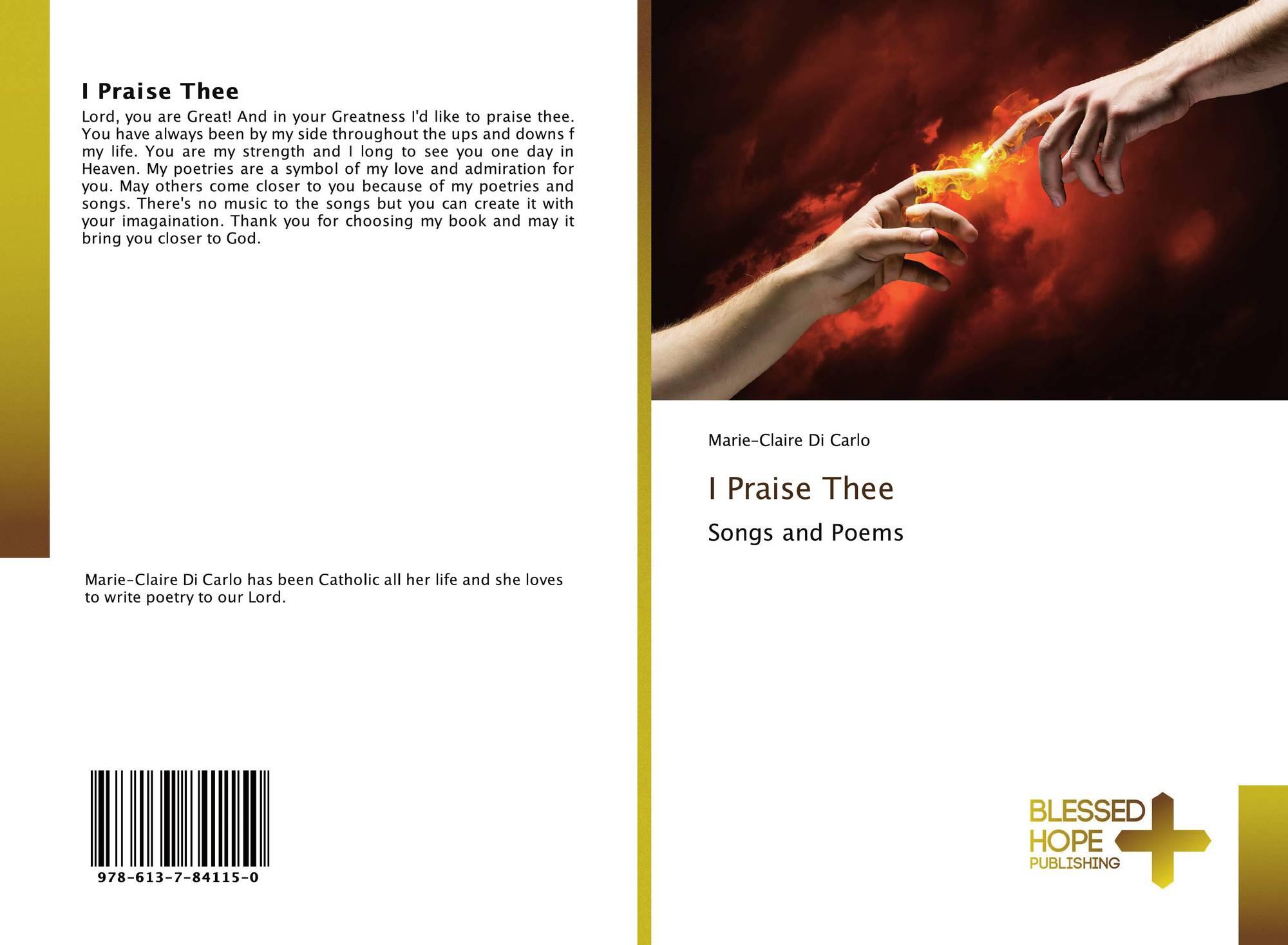 I Praise Thee, 978-613-7-84115-0, 6137841154 ,9786137841150