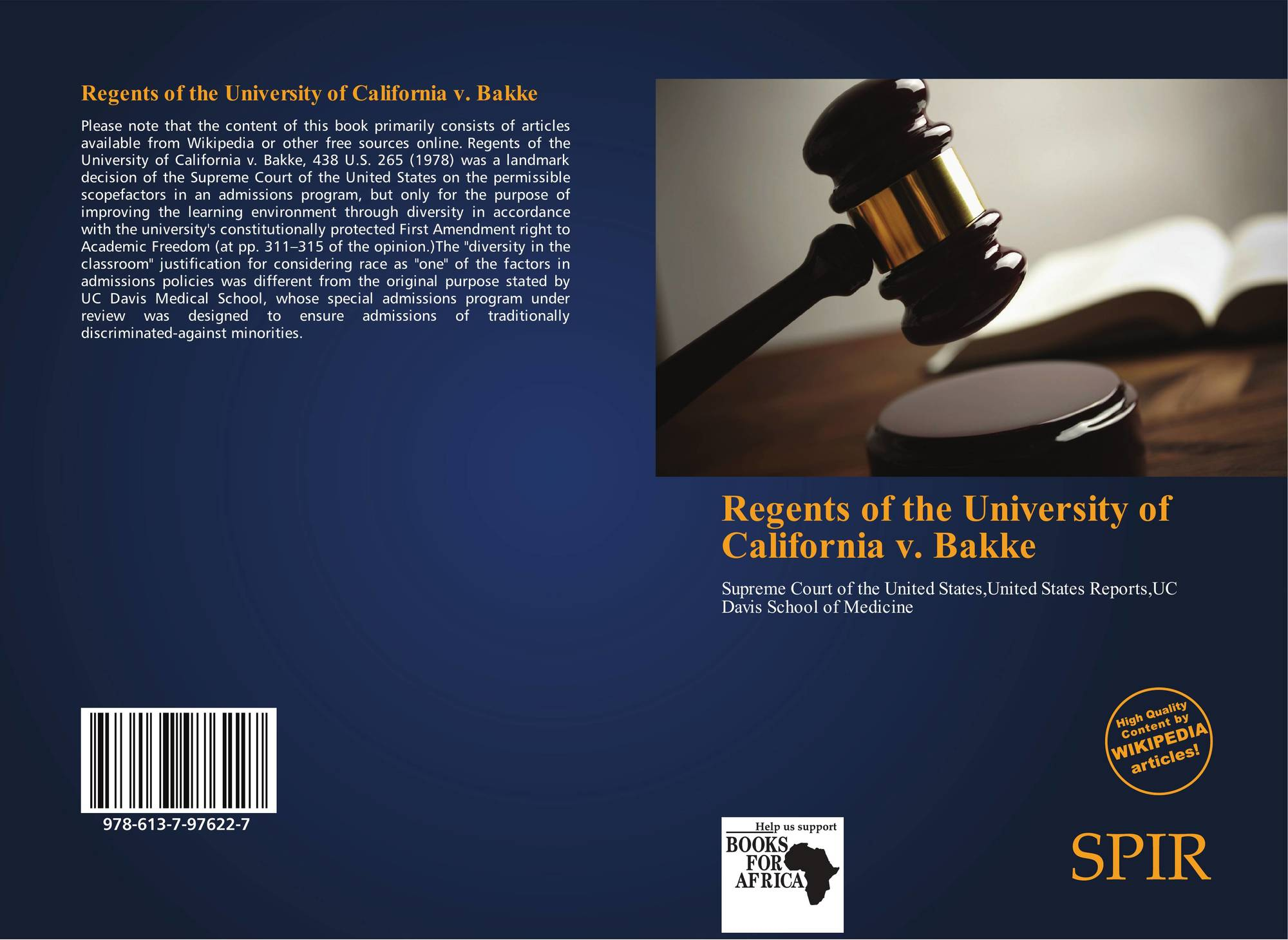 an analysis of the supreme court case in university of california versus bakke The supreme court building: since bakke in 1978, the supreme court has slowly been limiting the types of affirmative action programs that are deemed constitutional since the case of regents of the university of california vbakke in 1978, several supreme court cases have revisited questions of affirmative action in higher education.