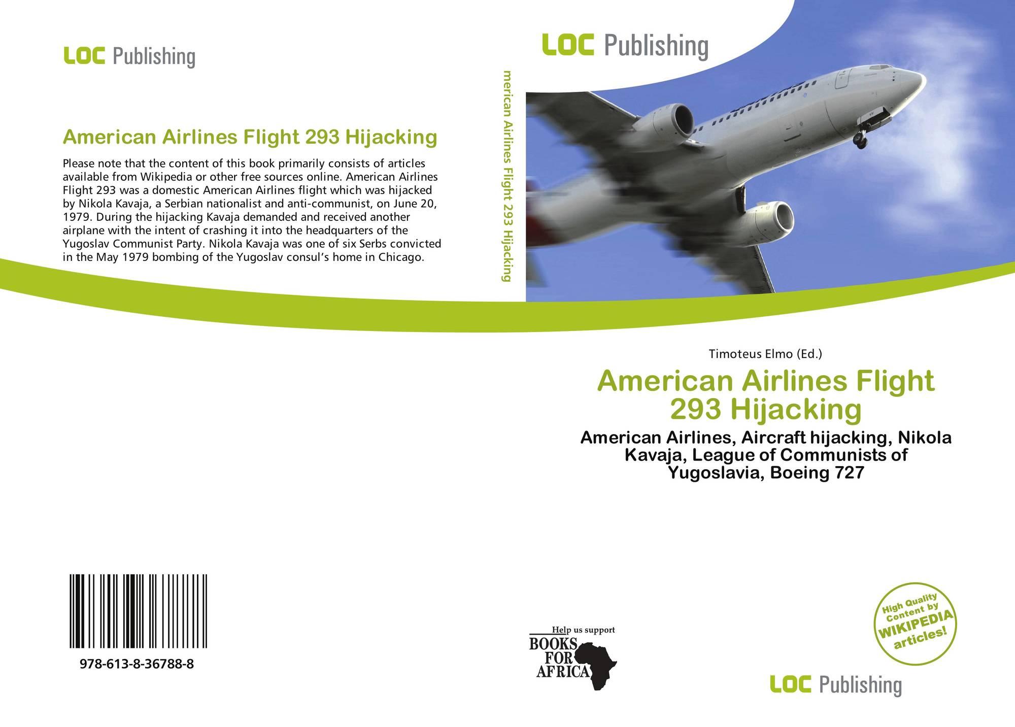 American Airlines Flight 293 Hijacking, 978-613-8-36788-8 ...