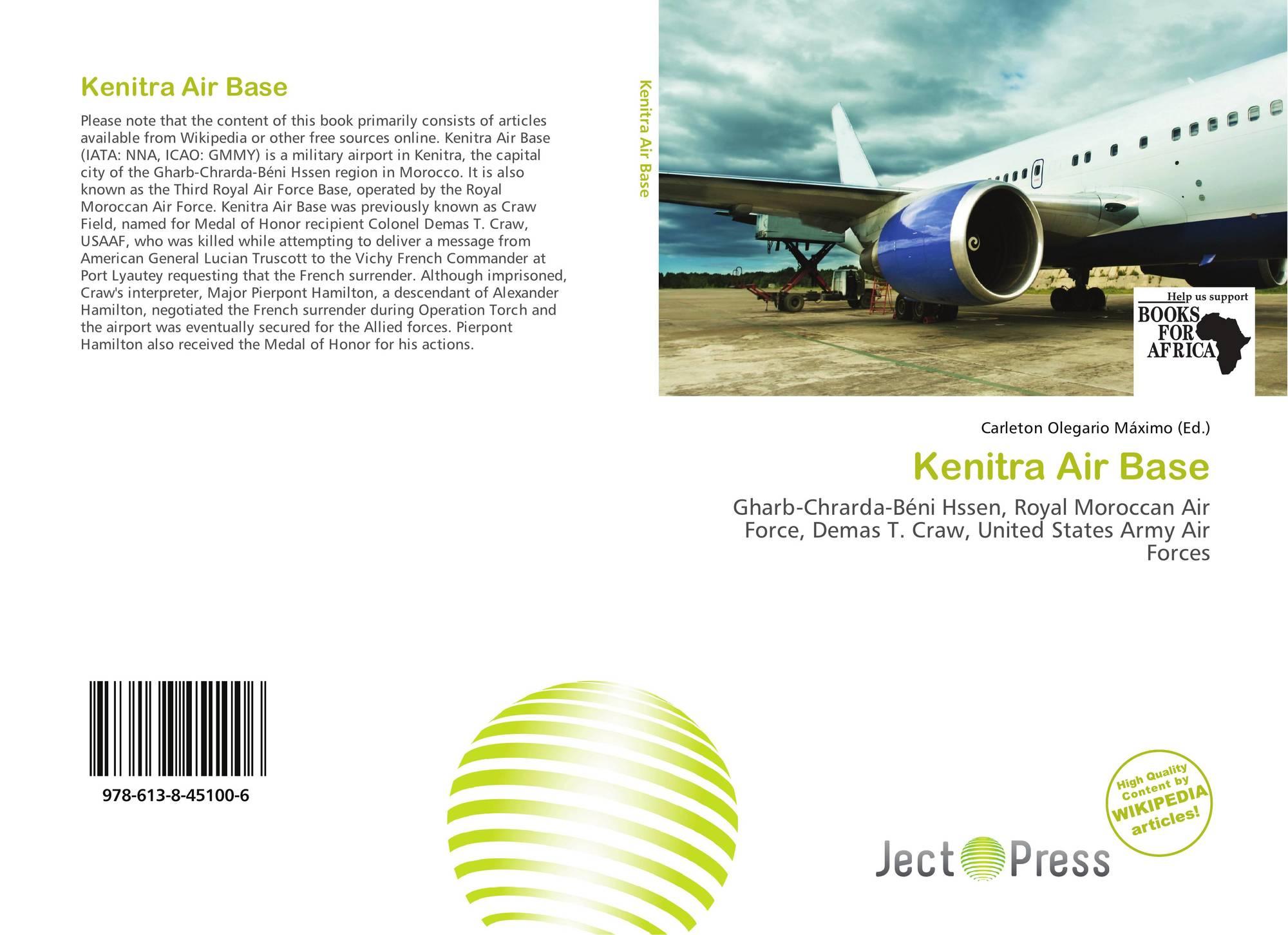 Kenitra Gharb Chrarda Beni Hssen Morocco kenitra air base, 978-613-8-45100-6, 6138451007 ,9786138451006