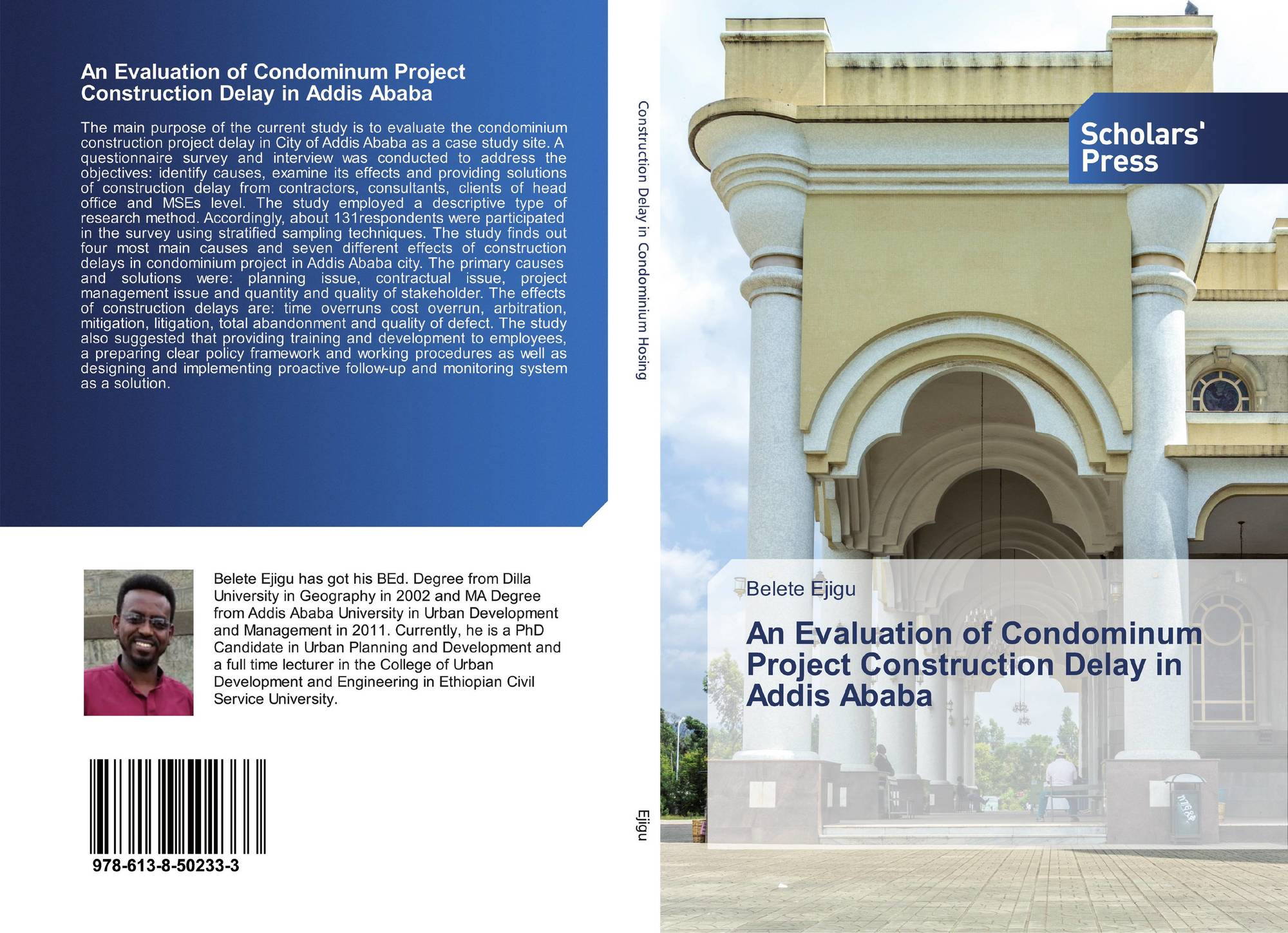 An Evaluation of Condominum Project Construction Delay in Addis