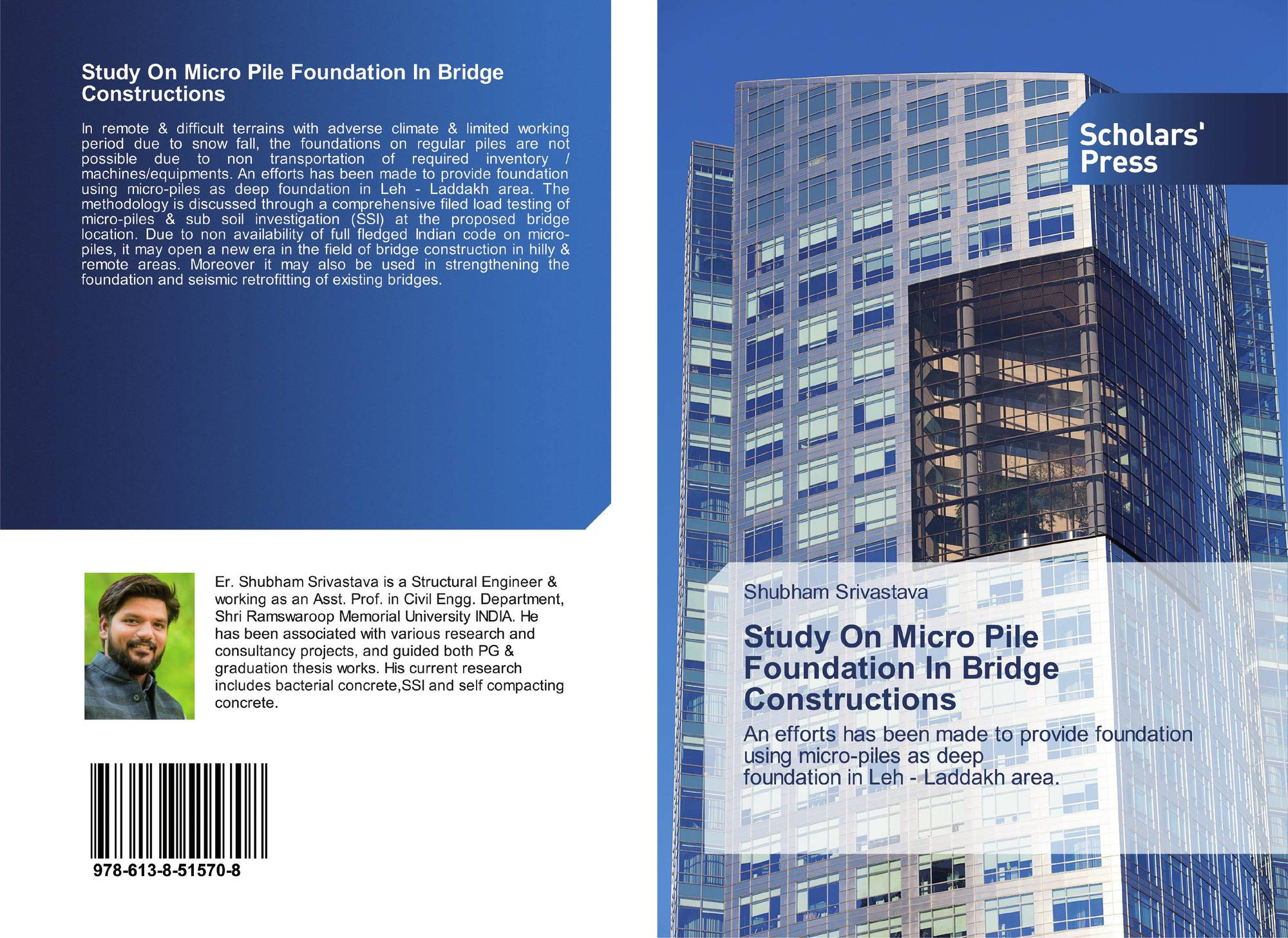 Study On Micro Pile Foundation In Bridge Constructions, 978-613-8