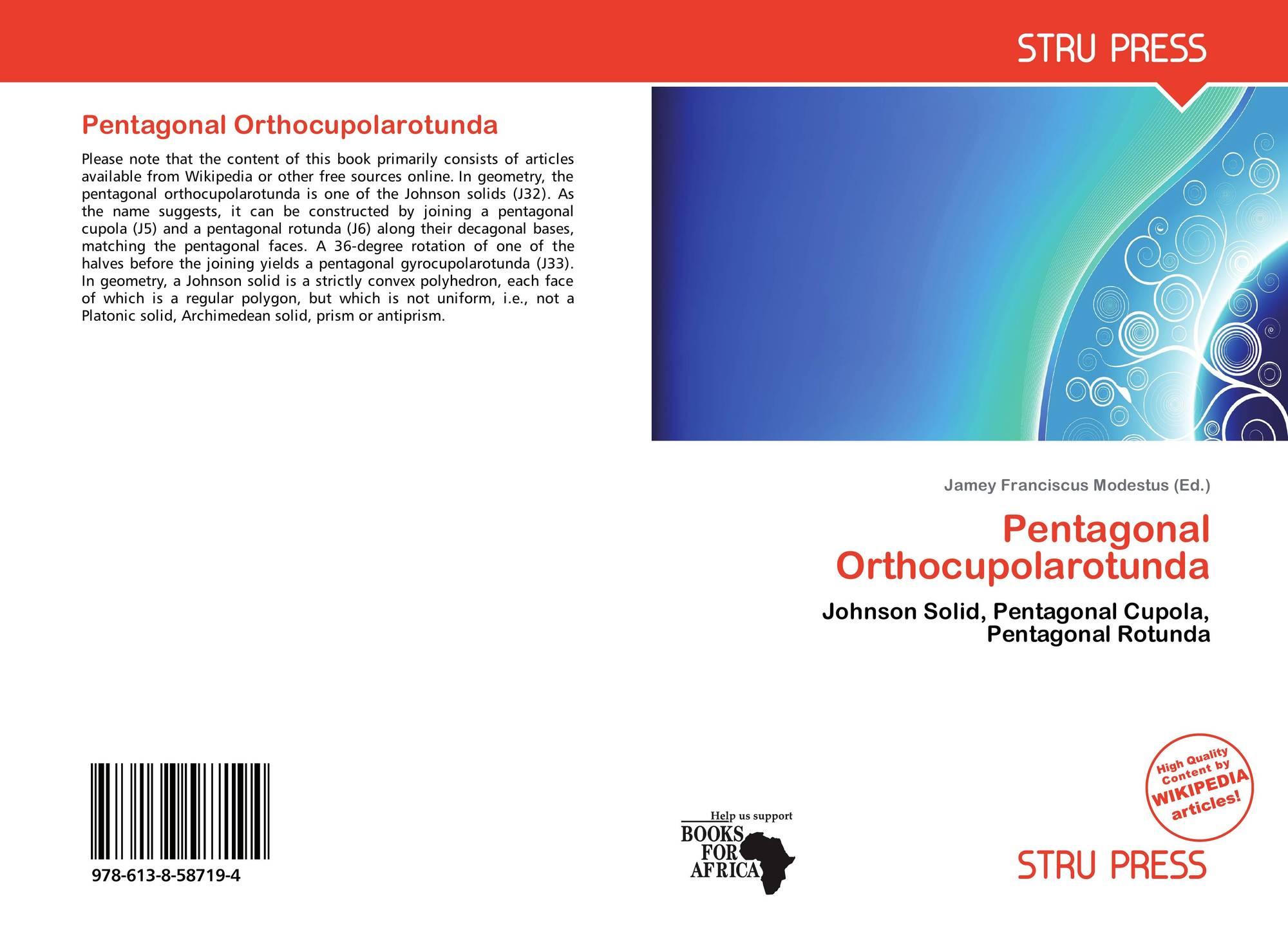 Pentagonal Orthocupolarotunda, 978-613-8-58719-4, 6138587197