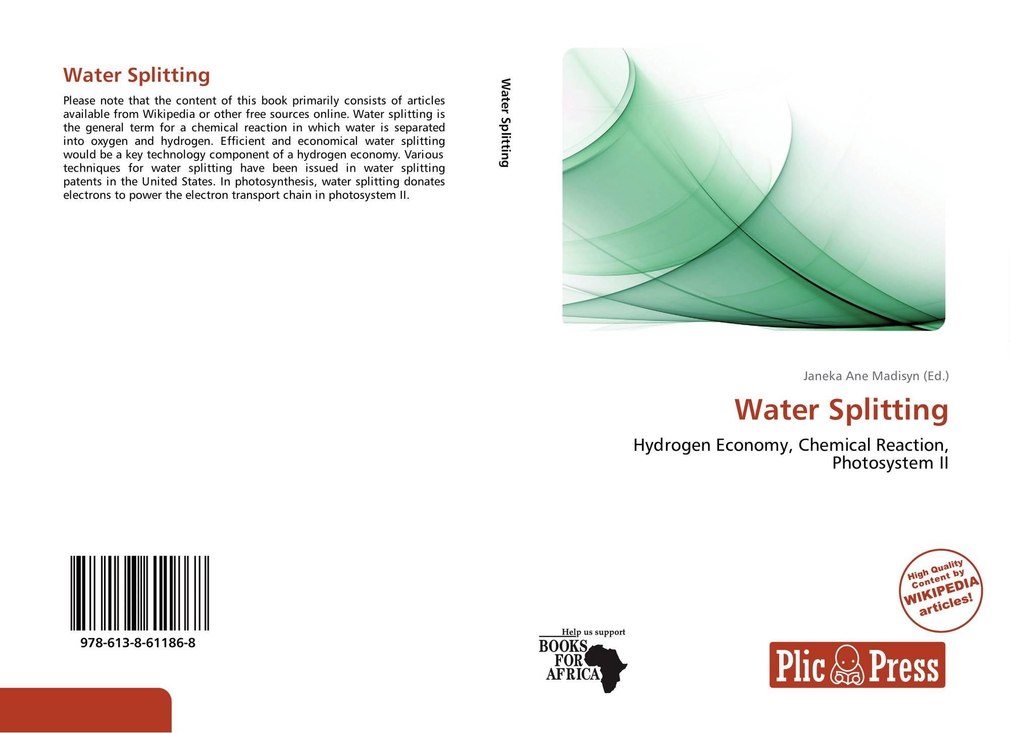 Water Splitting, 978-613-8-61186-8, 6138611861 ,9786138611868