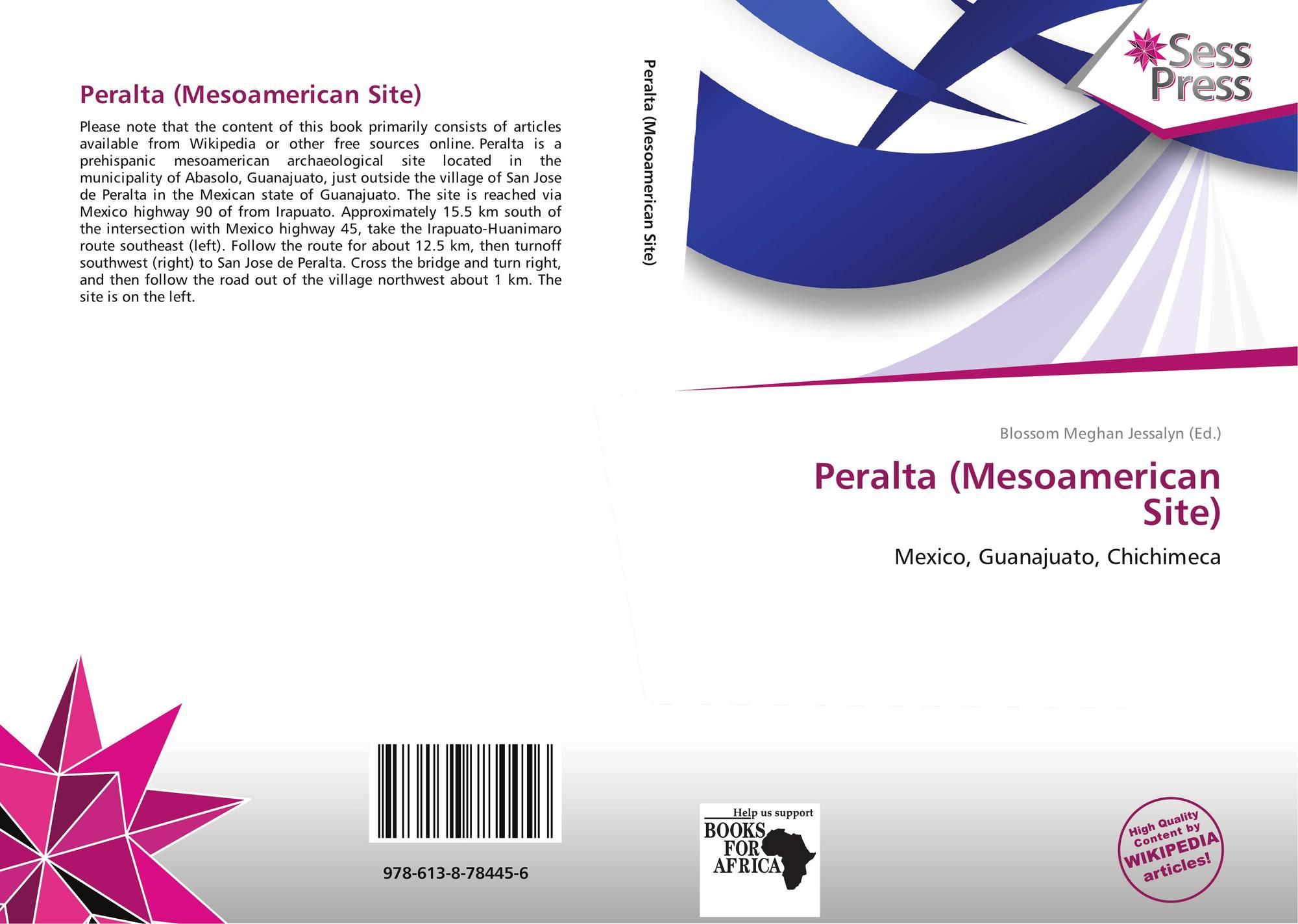 Peralta Mesoamerican Site 978 613 8 78445 6 6138784456