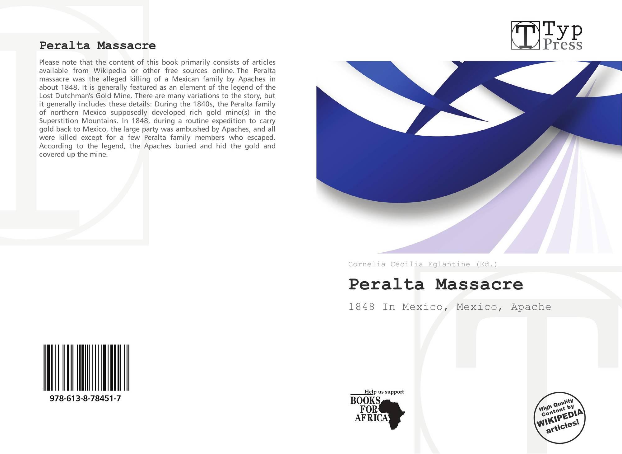 Peralta Massacre 978 613 8 78451 7 6138784510 9786138784517
