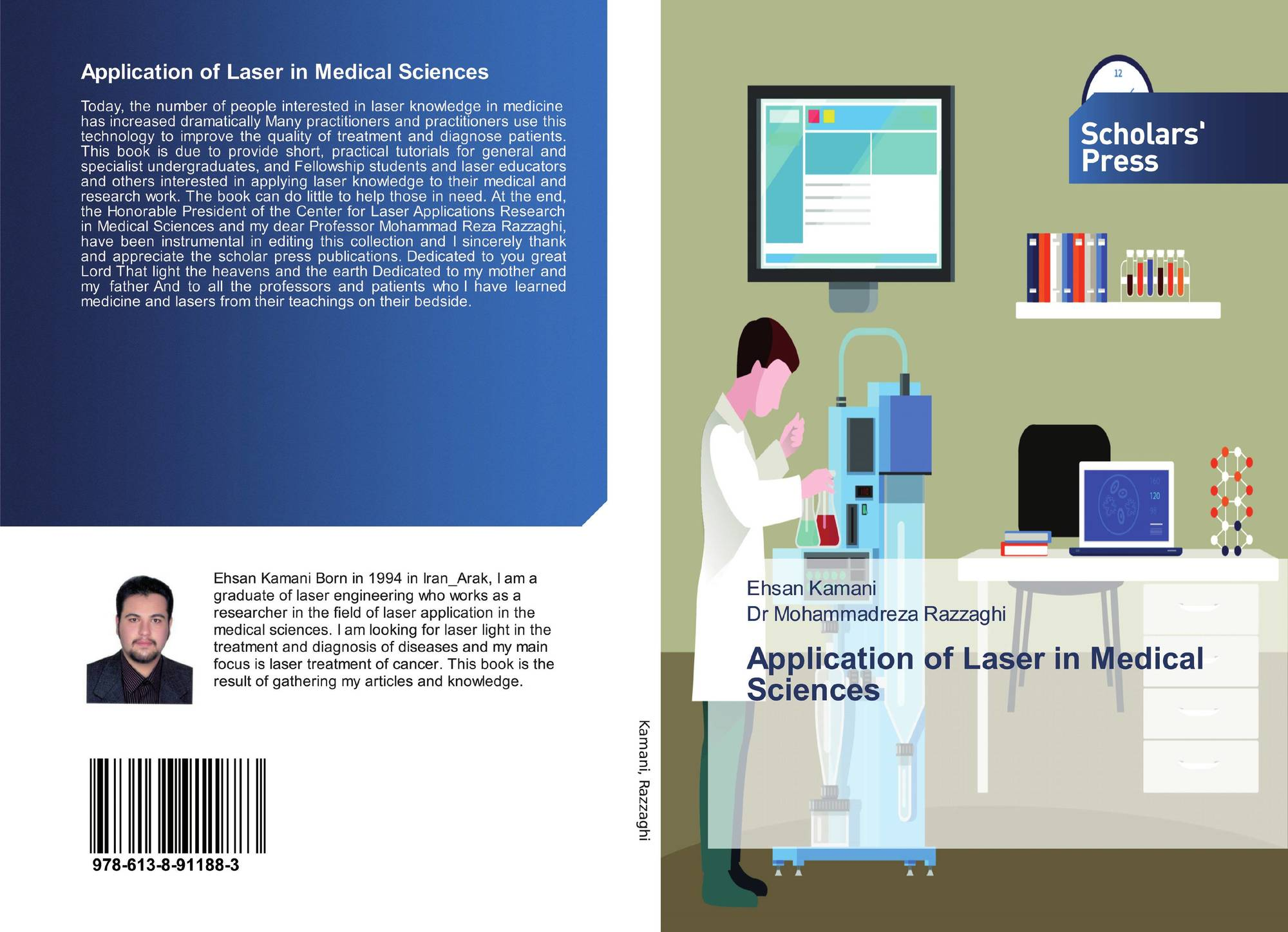 Application Of Laser In Medical Sciences 978 613 8 91188 3 6138911881 9786138911883 By Ehsan Kamani Dr Mohammadreza Razzaghi
