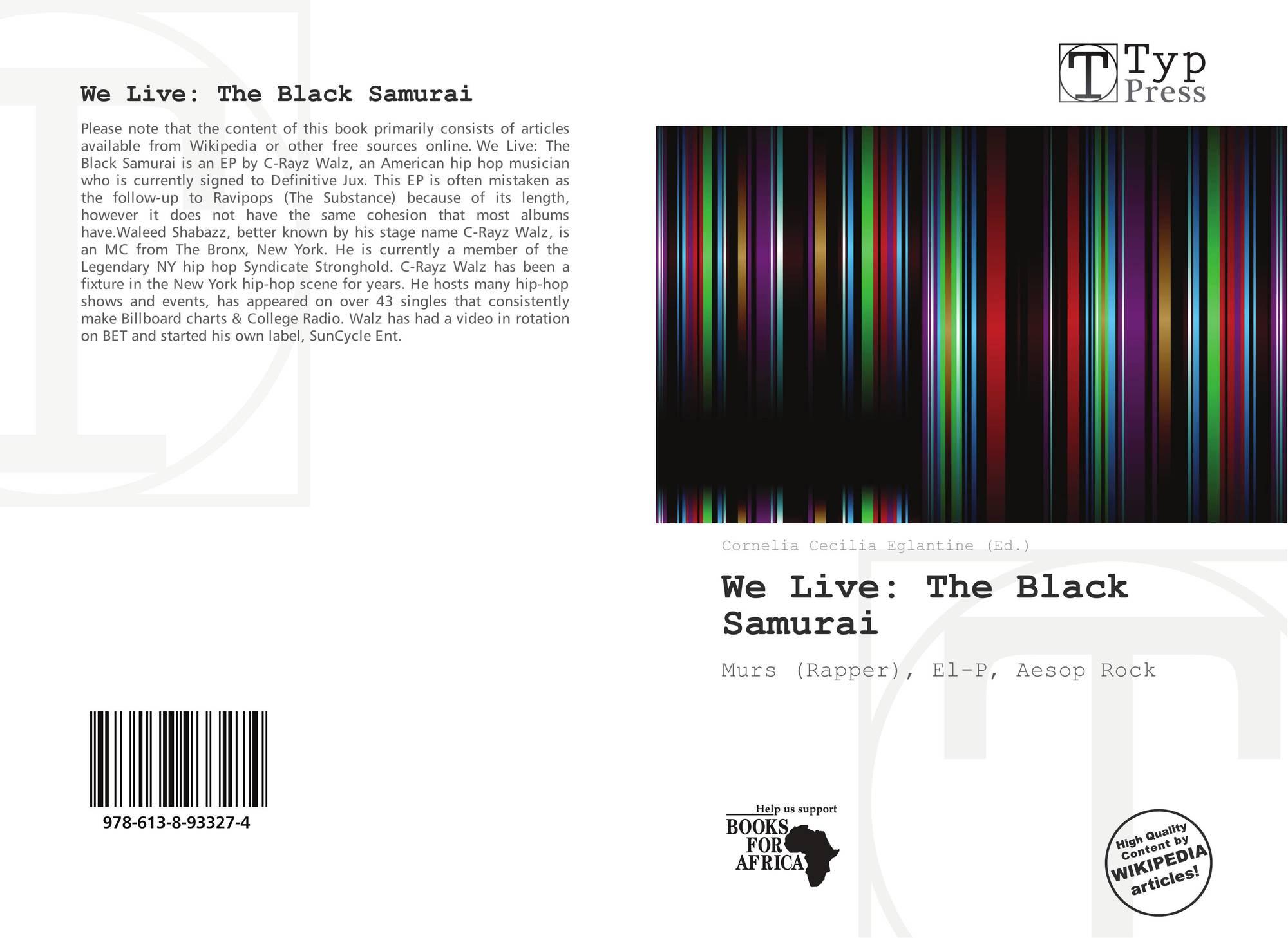 We Live: The Black Samurai, 978-613-8-93327-4, 6138933273