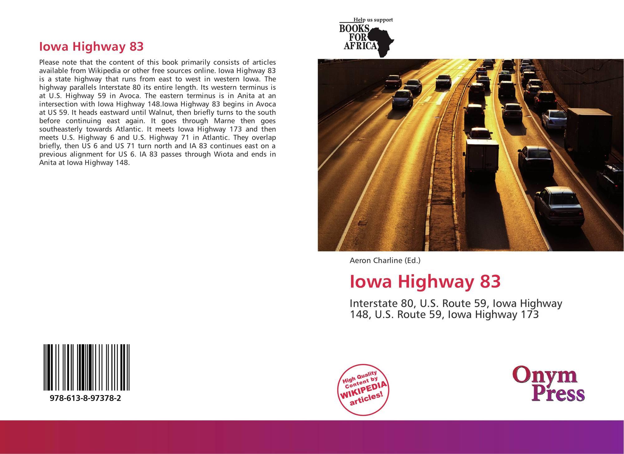 Iowa Highway 83, 978-613-8-97378-2, 613897378X ,9786138973782