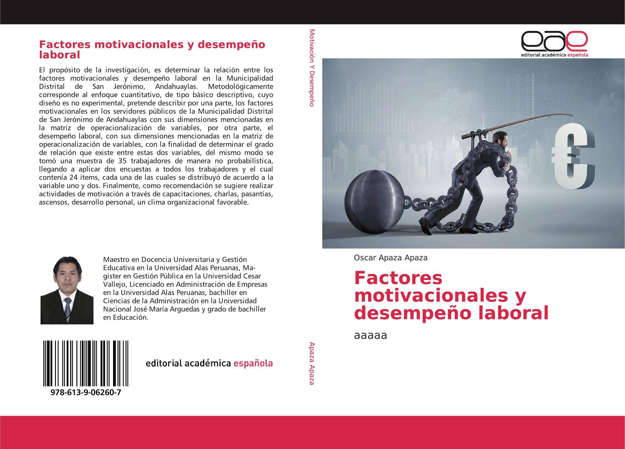 Factores Motivacionales Y Desempeño Laboral 978 613 9 06260