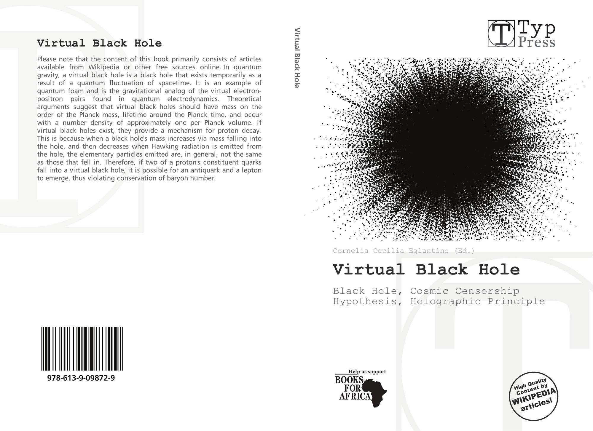 the general aspect of searching black holes and understanding the subject General astronomy/print version the relative general sizes of classes of black holes are highly unlikely because they would disrupt the binary separations.